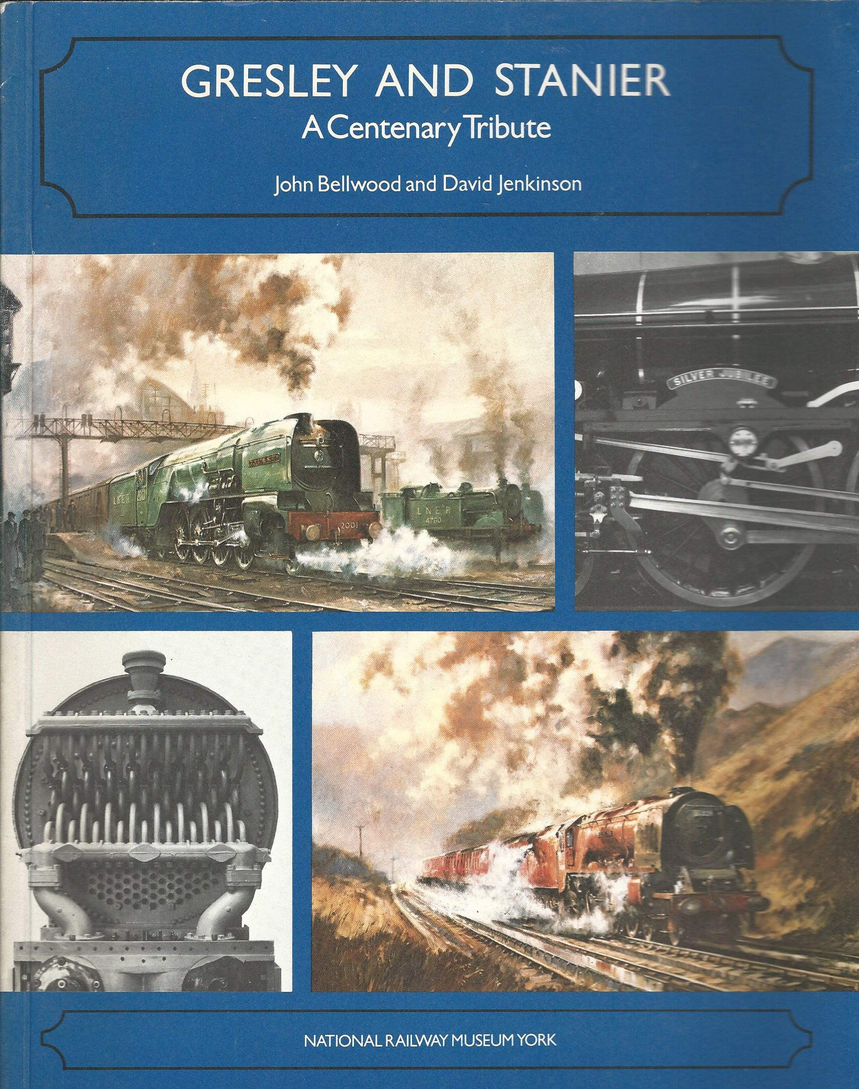 Image for Gresley and Stanier: A Centenary Tribute.