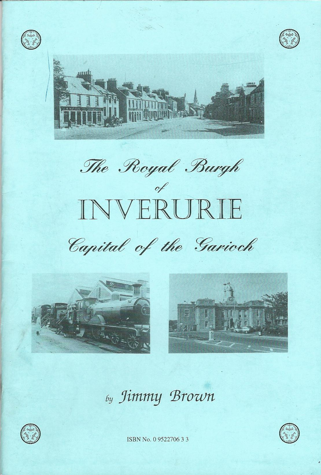 Image for The Royal Burgh of Inverurie.