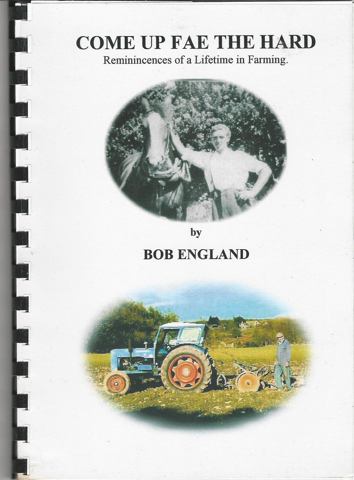 Image for Come up Fae the Hard: Reminiscences of a Lifetime in Farming.