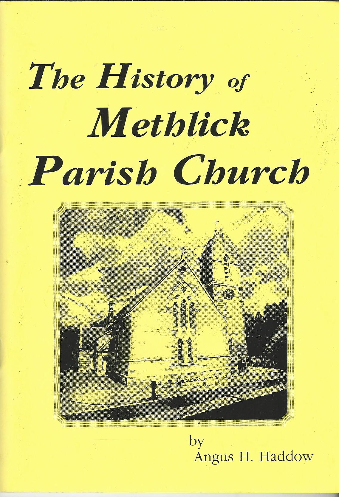 Image for The History of Methlick Parish Church.
