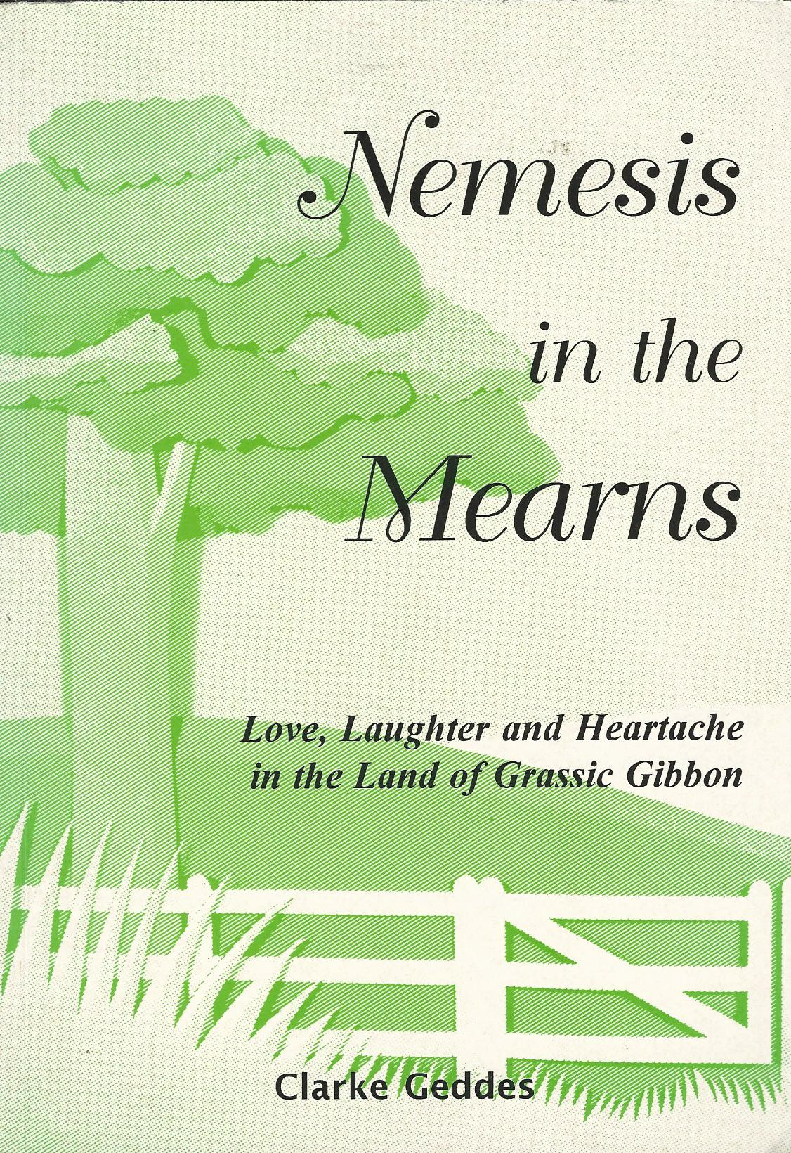 Image for Nemesis in the Mearns: Love, laughter, and heartache in the land of Grassic Gibbon