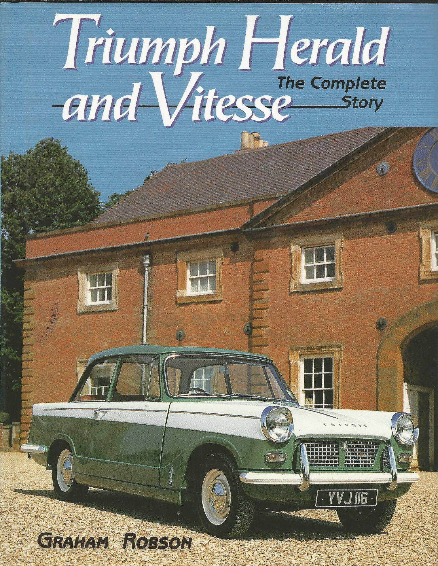 Image for Triumph Herald and Vitesse: The Complete Story.