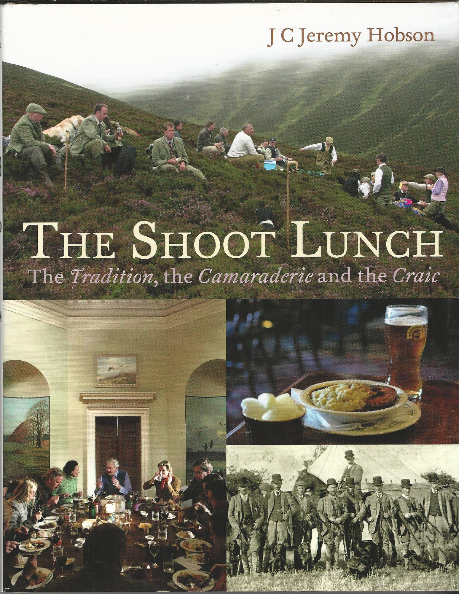 Image for The Shoot Lunch: The Tradition, the Camaraderie and the Craic.