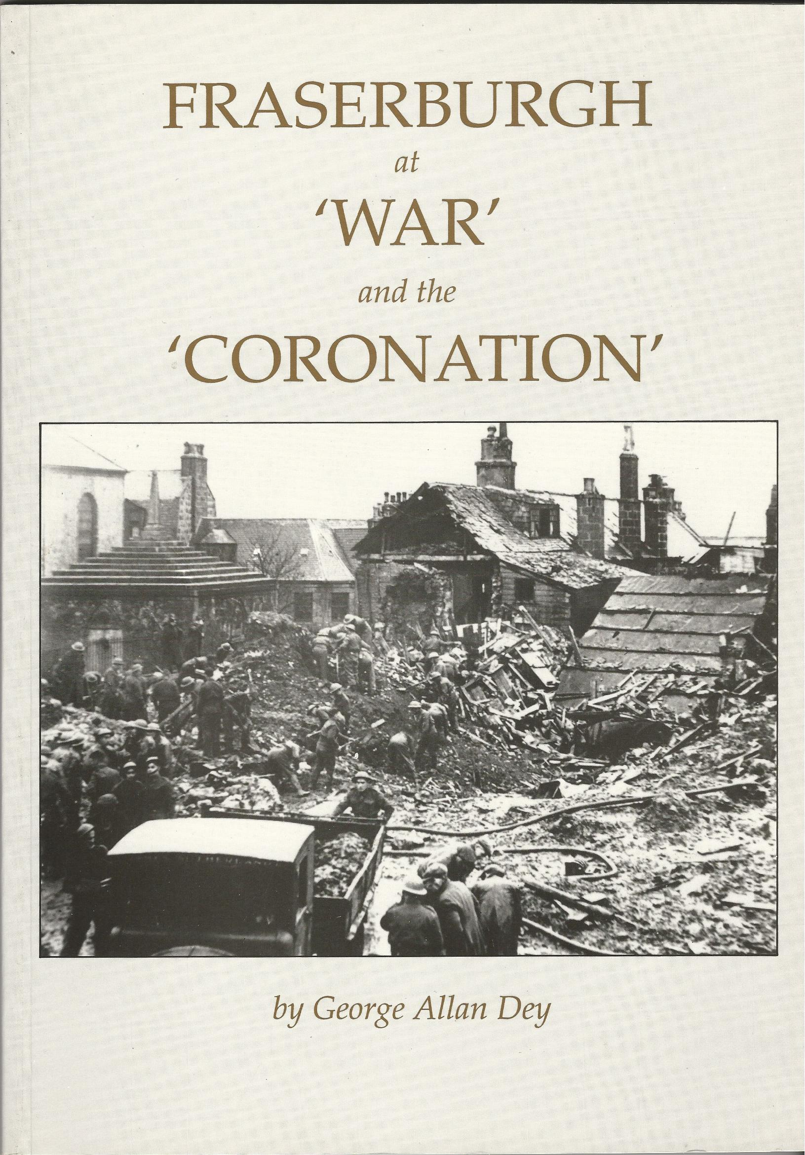 Image for Fraserburgh at War and the Coronation