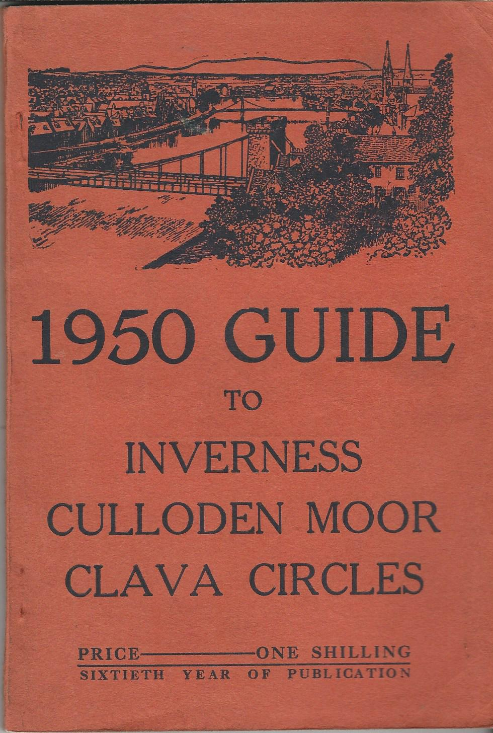 Image for Inverness Courier1950 Guide to Inverness, Culloden Moor, Clava Circles.