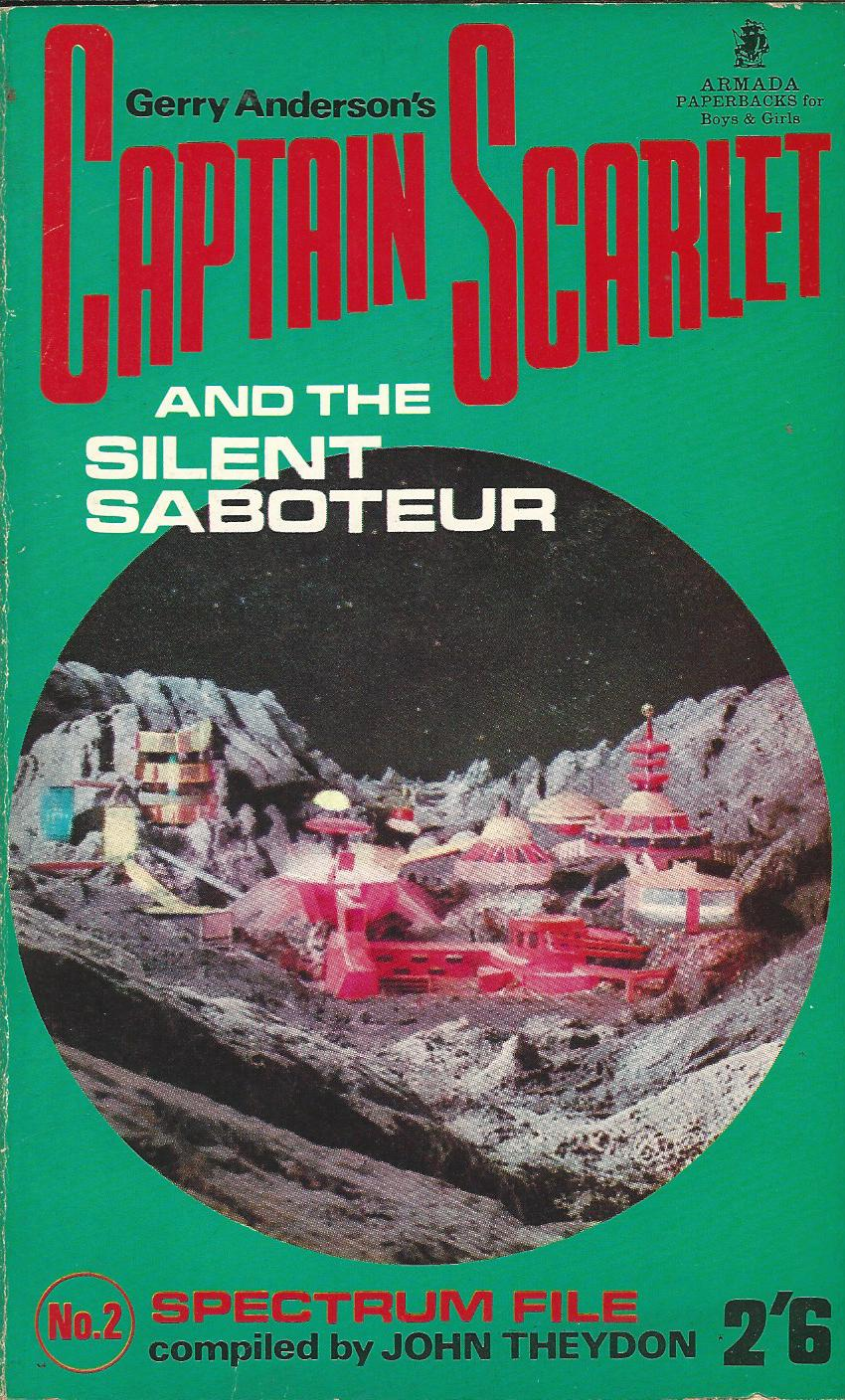 Image for Captain Scarlet and the Silent Saboteur.