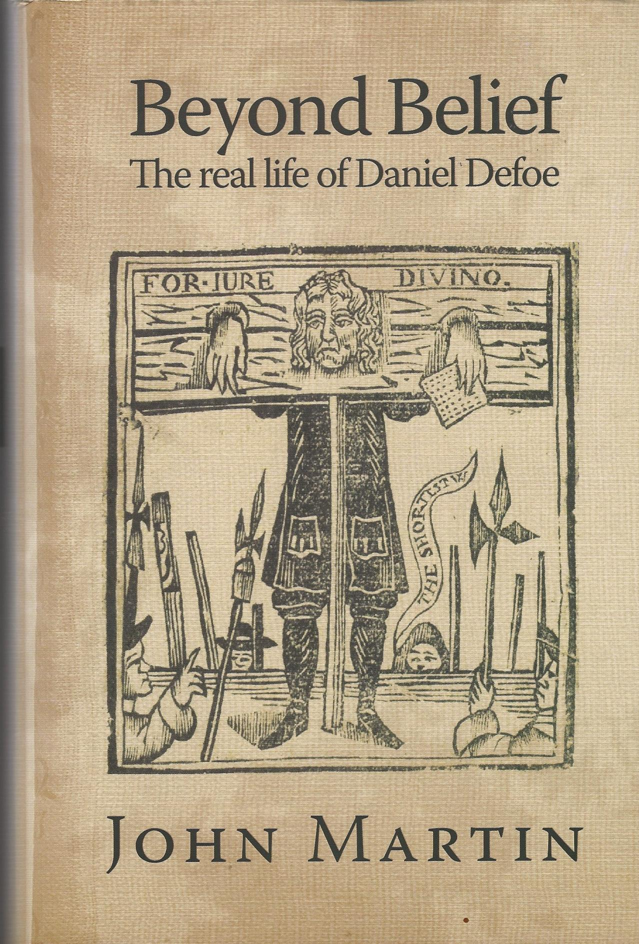 Image for Beyond Belief: The Real Life of Daniel Defoe