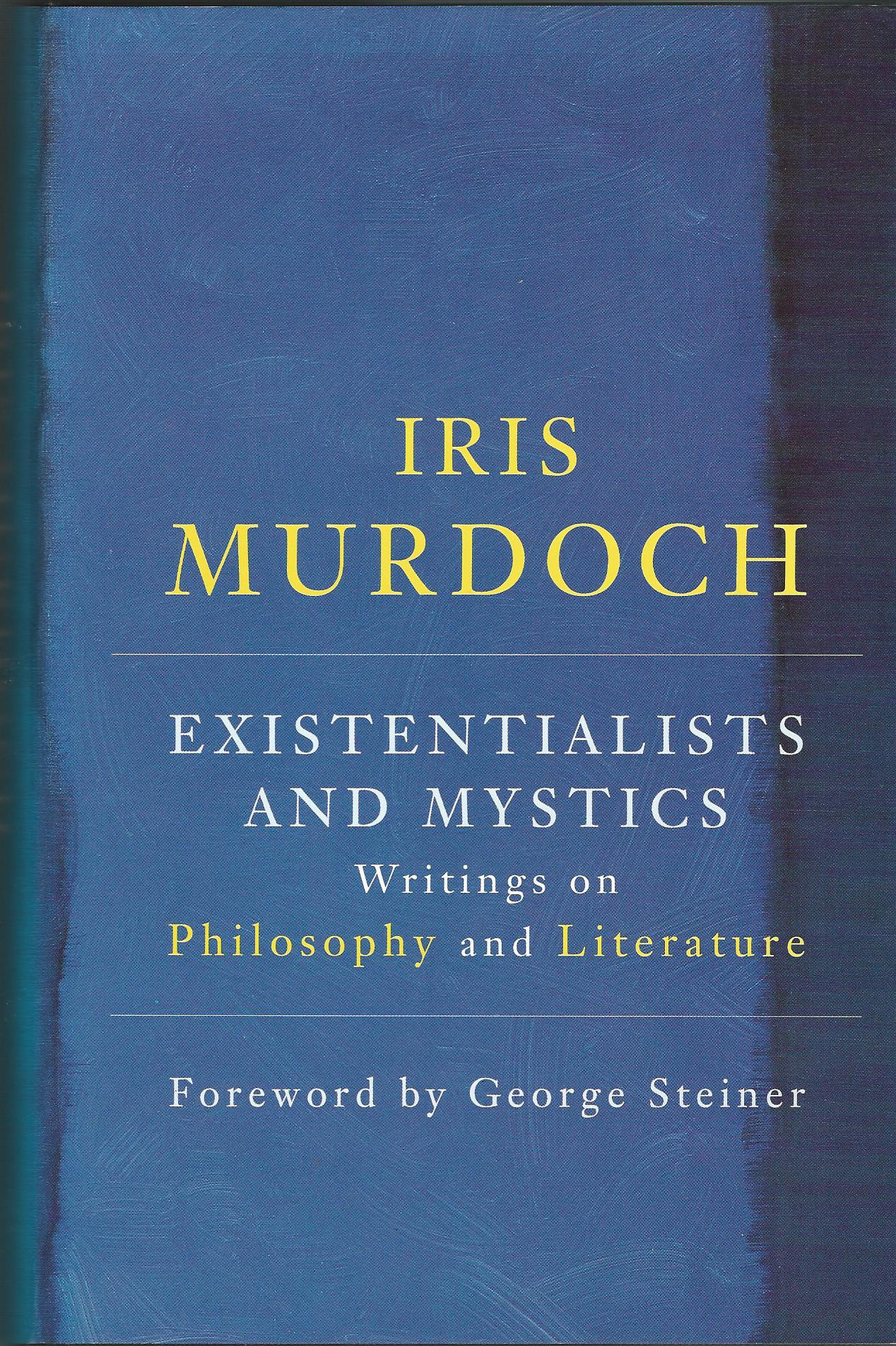 Image for Existentialists And Mystics: Writings on Philosophy and Literature