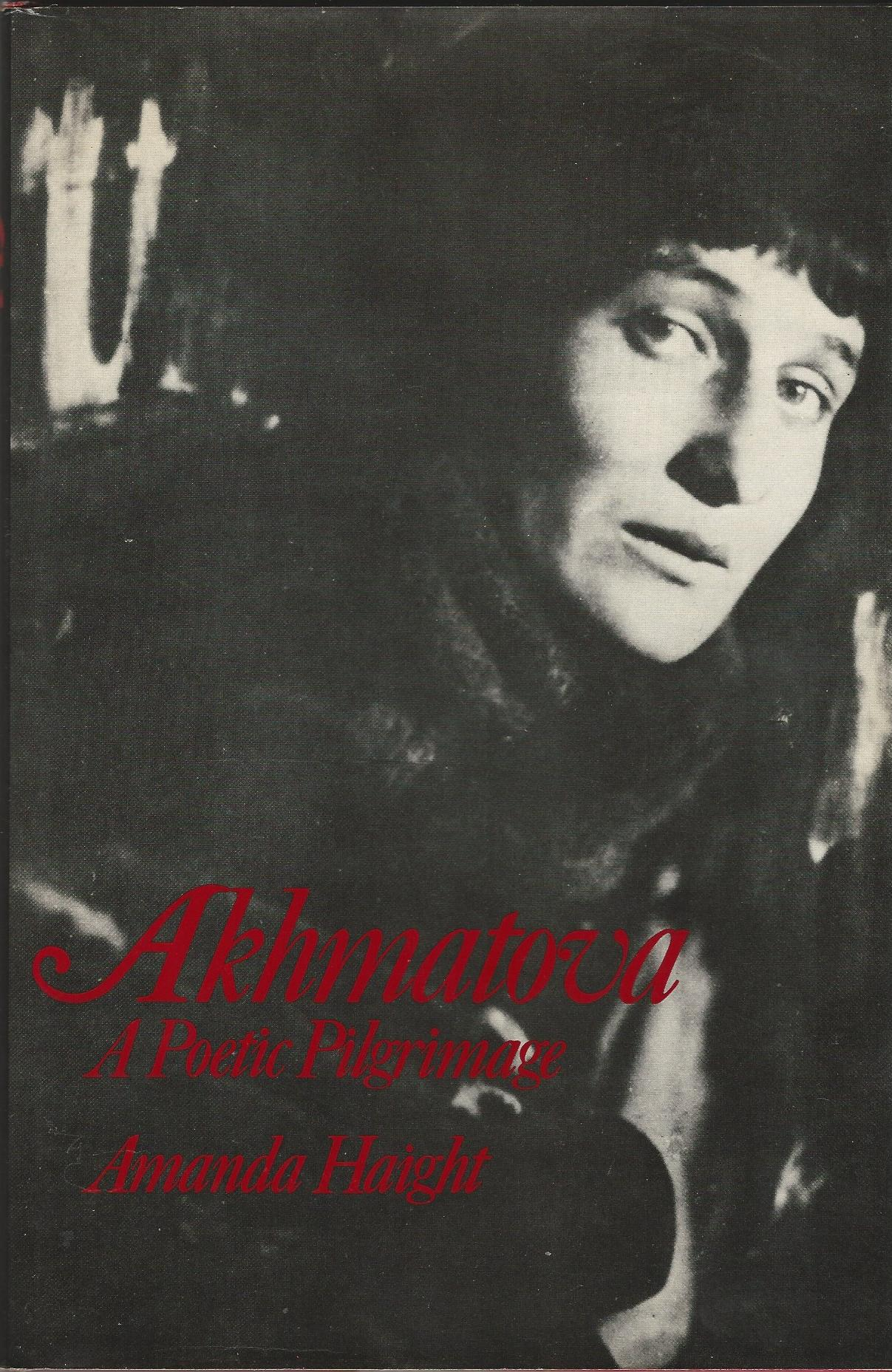 Image for Anna Akhmatova: A Poetic Pilgrimage