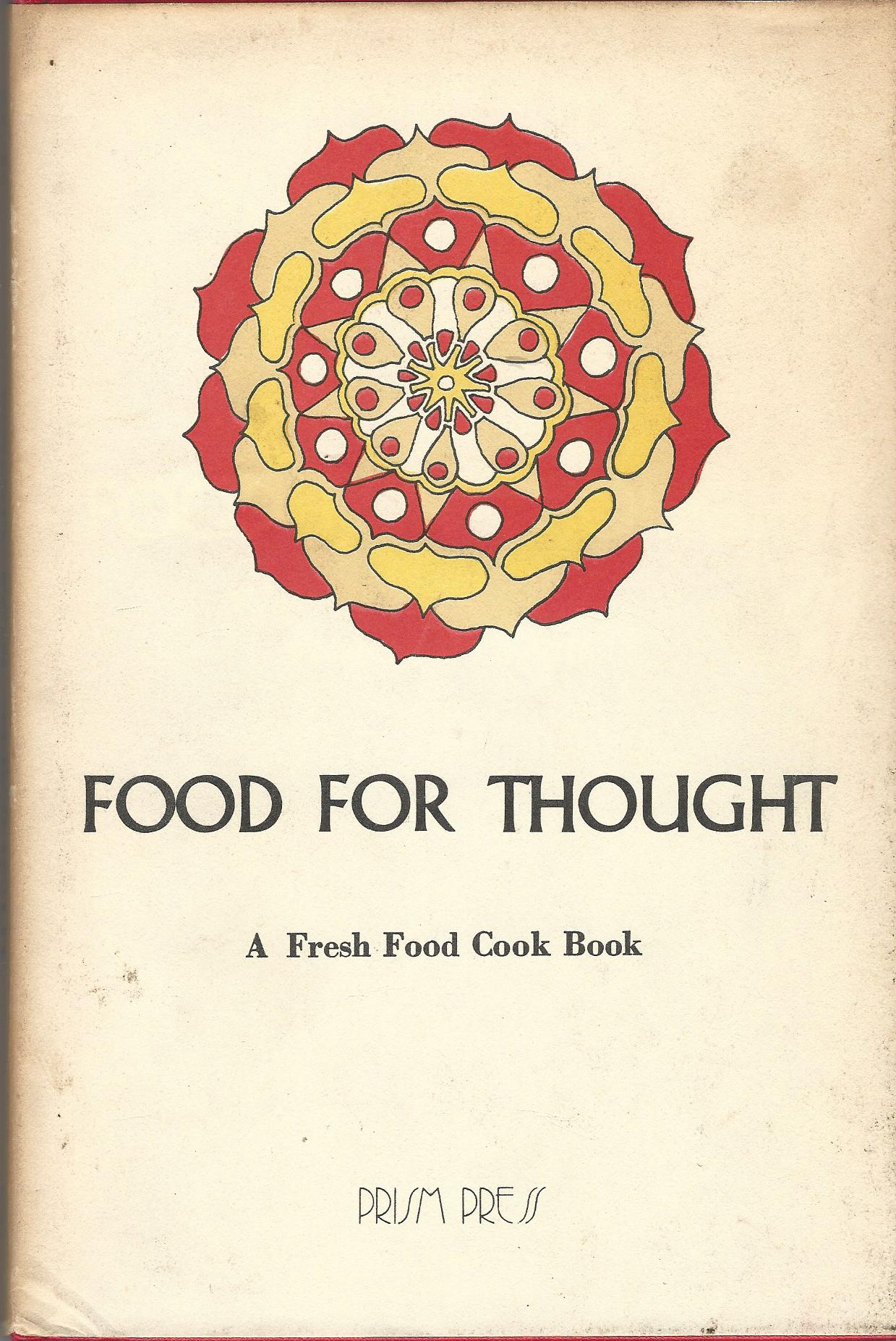 Image for Food for Thought: a Fresh Food Cook Book.