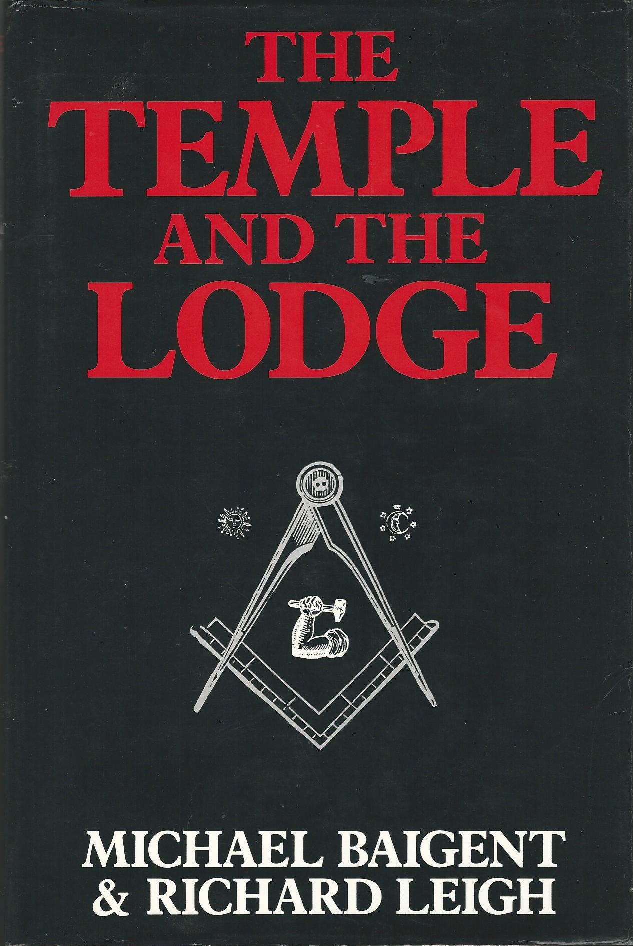 Image for The Temple and the Lodge.