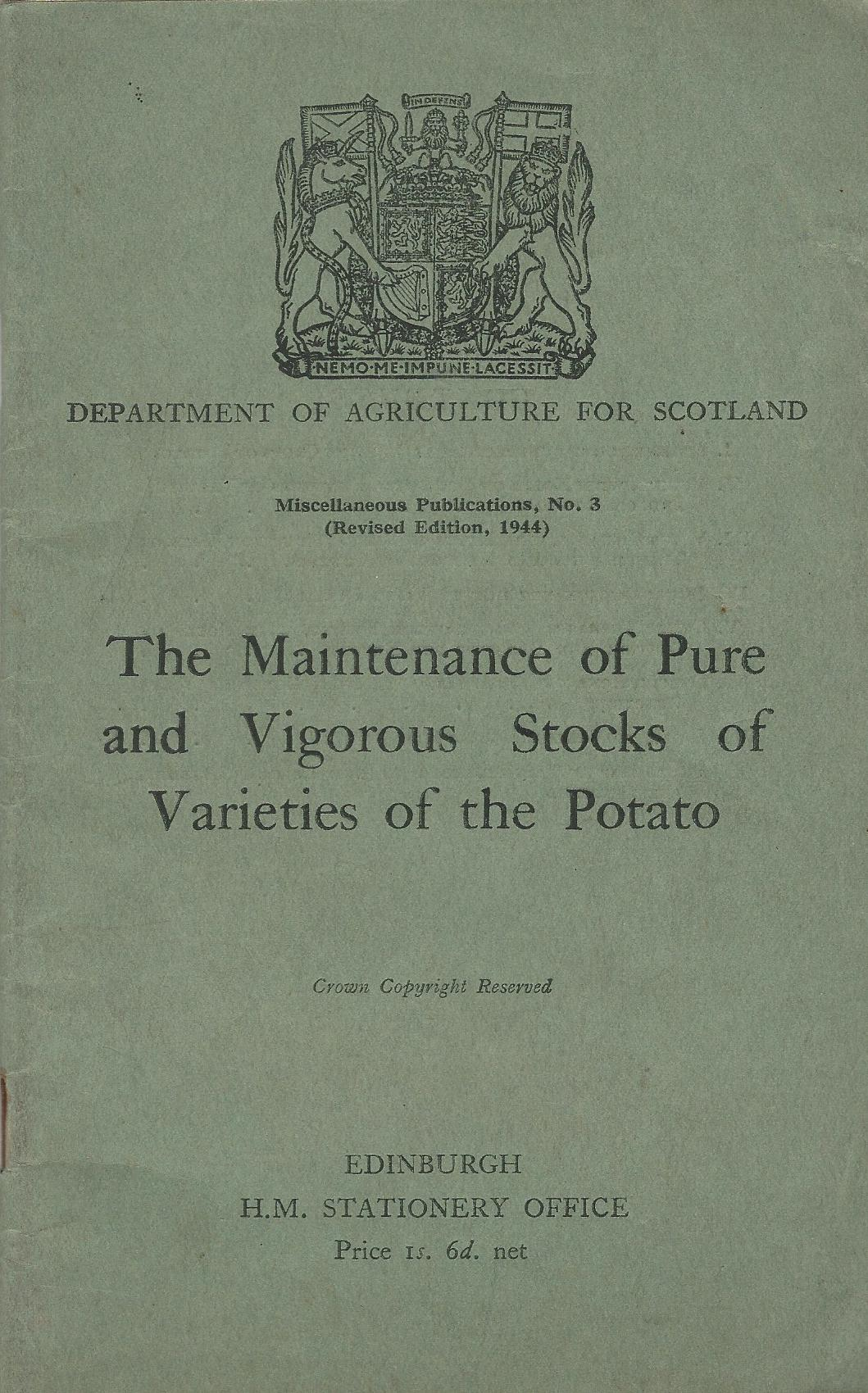Image for The Maintainance of Pure and Vigorous Stocks of Varieties of the Potato.