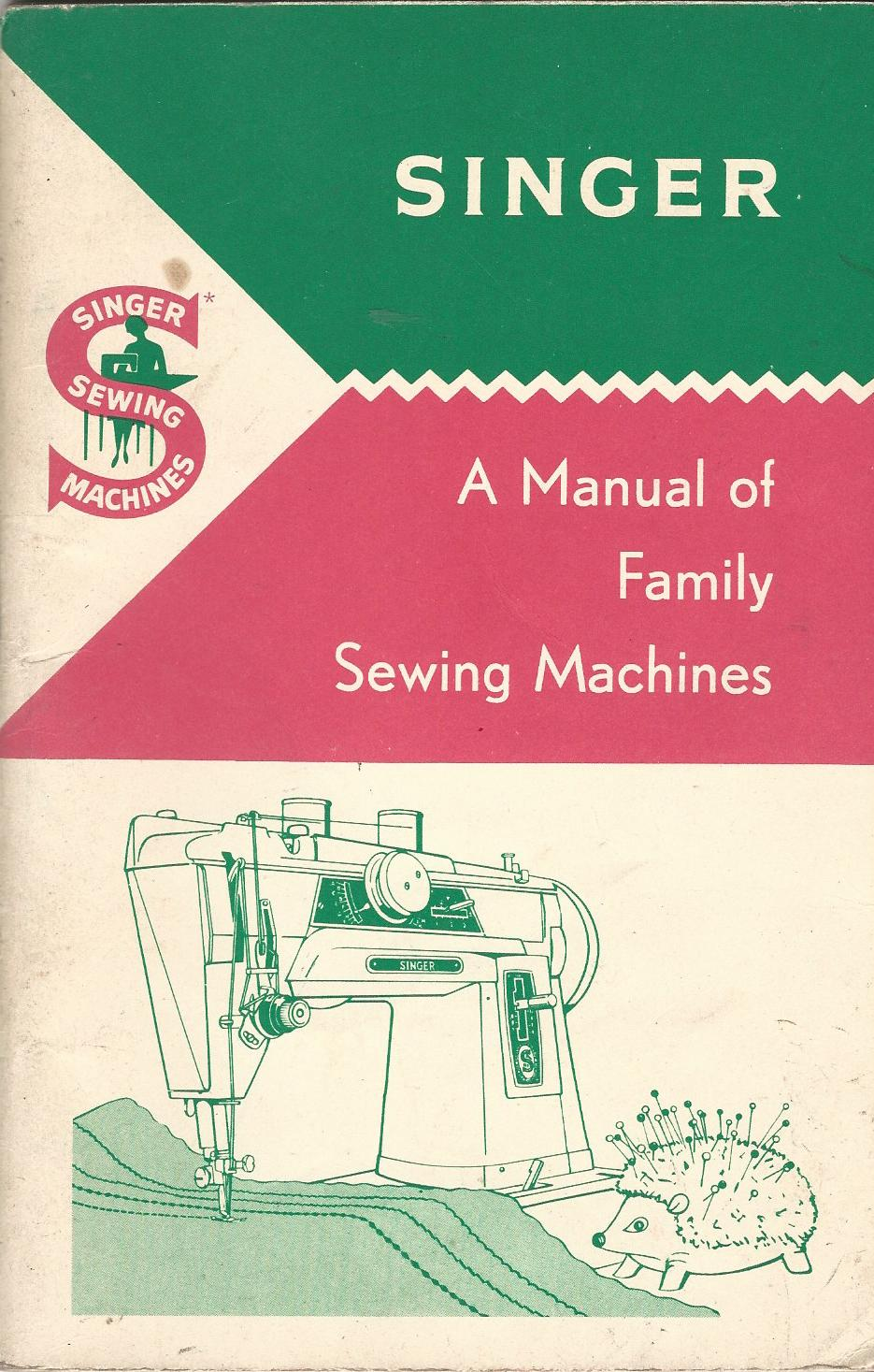 Image for Singer: A Manual of Family Sewing Machines and their Attachments