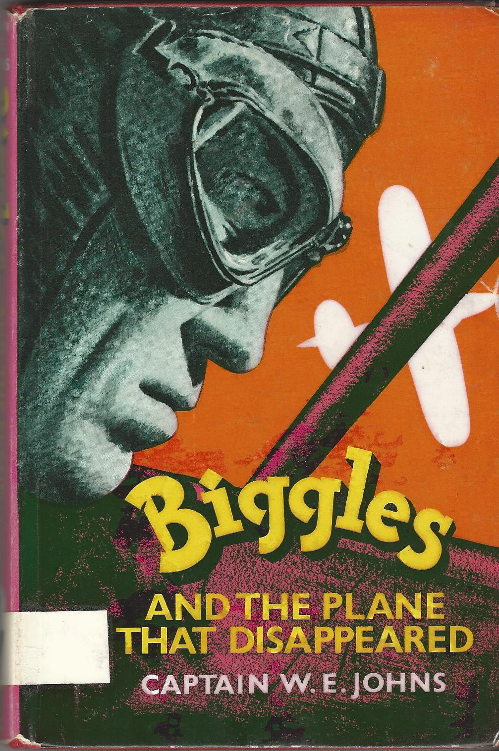 Image for Biggles and the Plane that Disappeared.