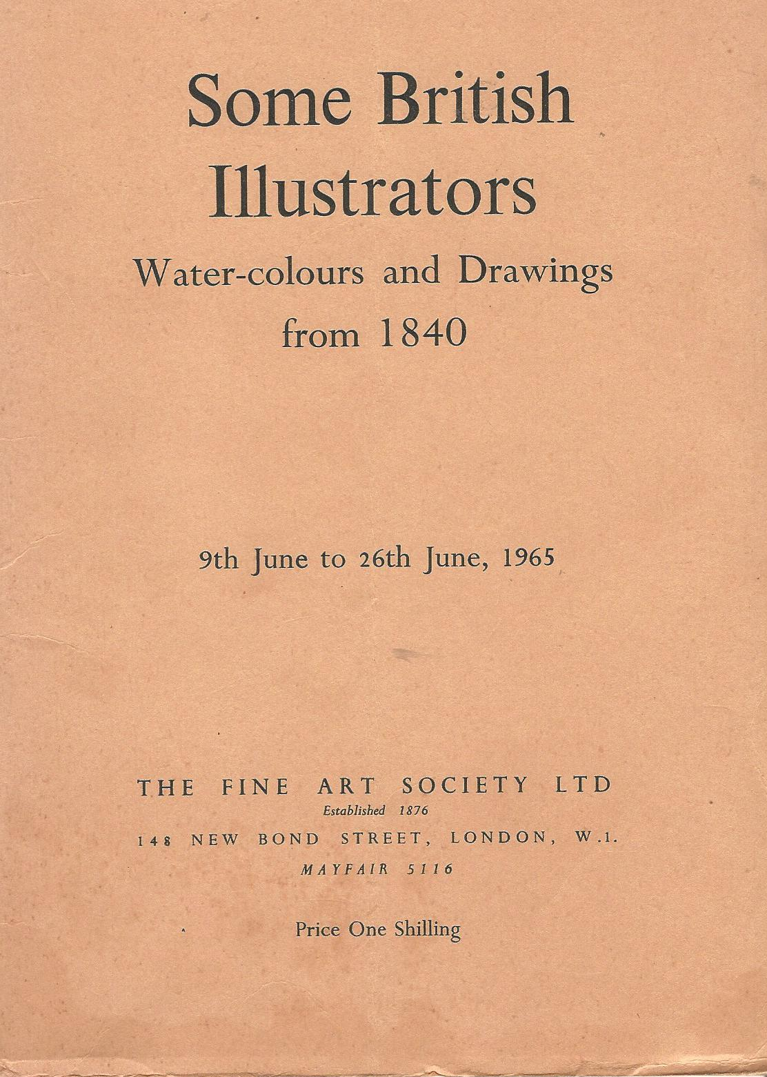 Image for Some British Illustrators: Water-colours and drawings to 1840.