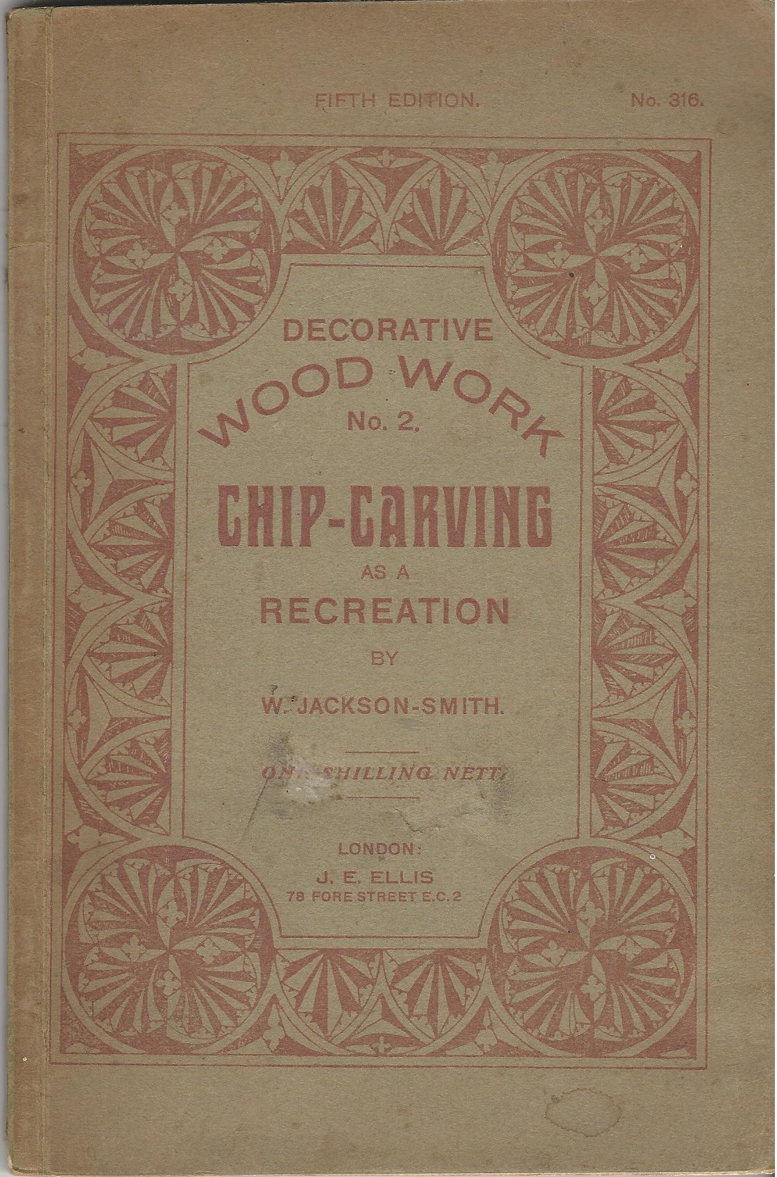 Image for Decorative Wood Work No.2.: Chip-Carving as a Recreation.