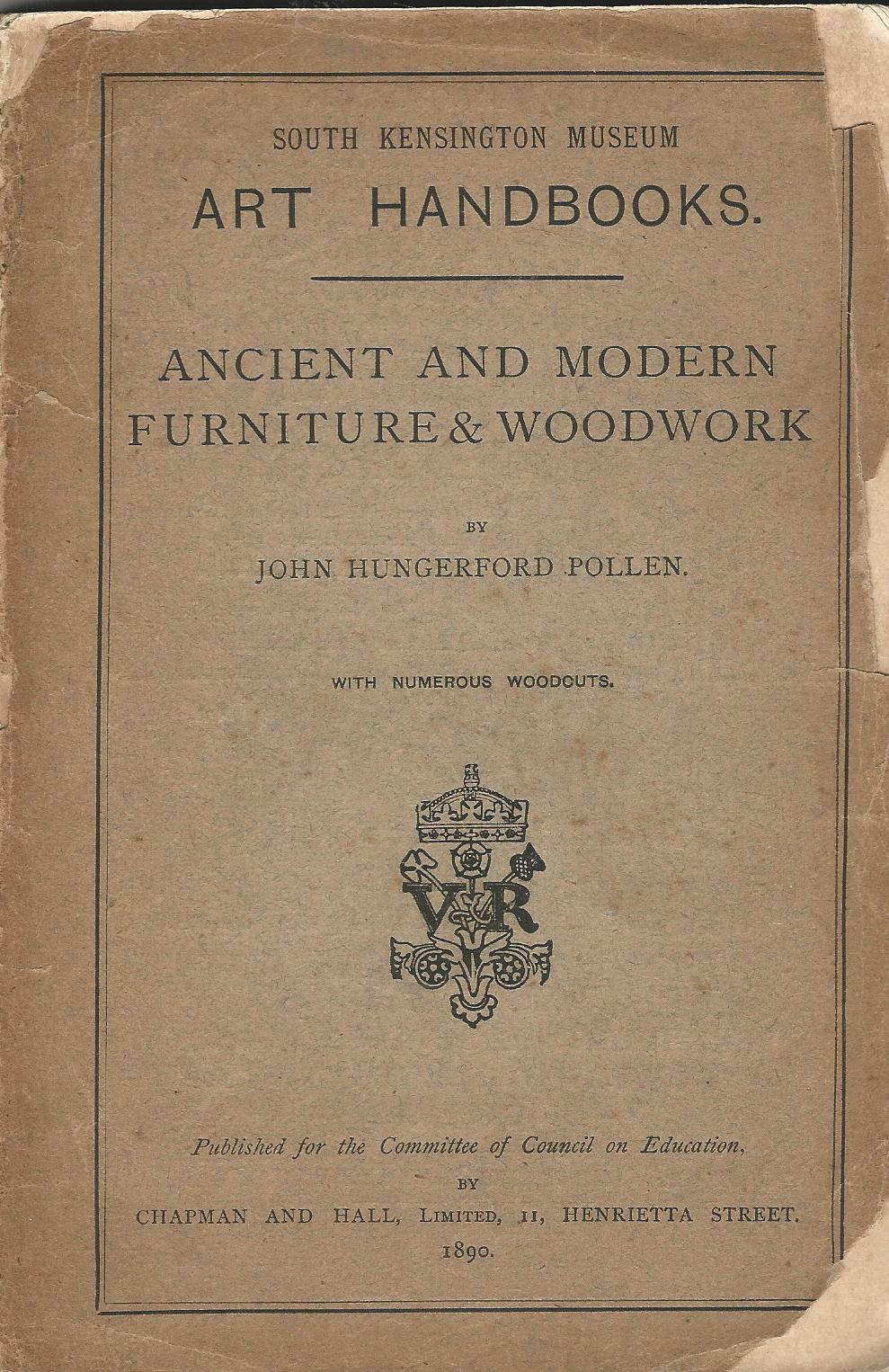 Image for South Kensington Museum Art Handbooks: Ancient and Modern Furniture and Woodwork.