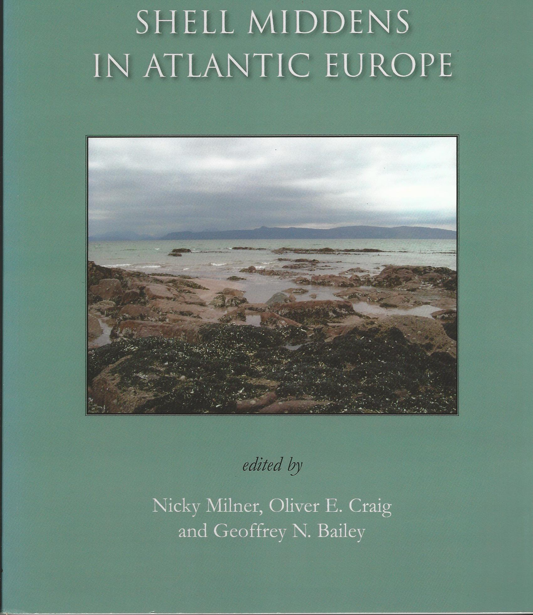 Image for Shell Middens in Atlantic Europe.