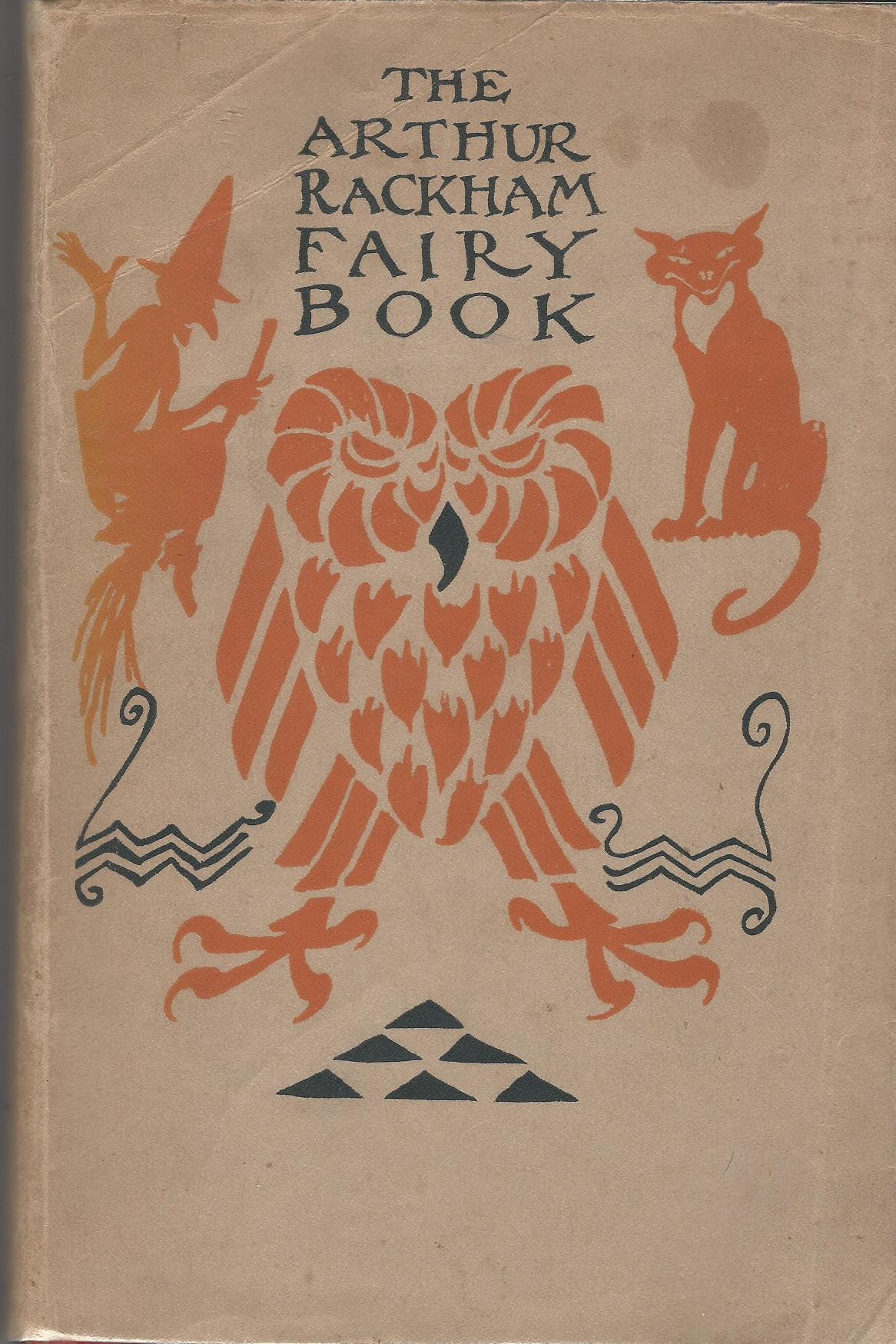 Image for The Arthur Rackham Fairy Book: A Book of Old Favourites with New Illustrations.