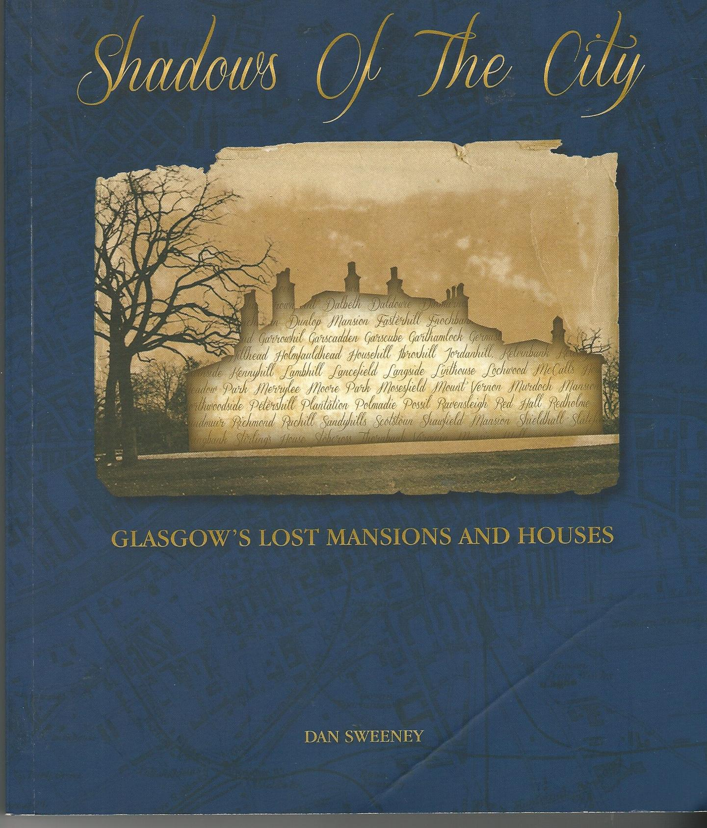 Image for Shadows of the City: Glasgow's Lost Mansions and Houses.