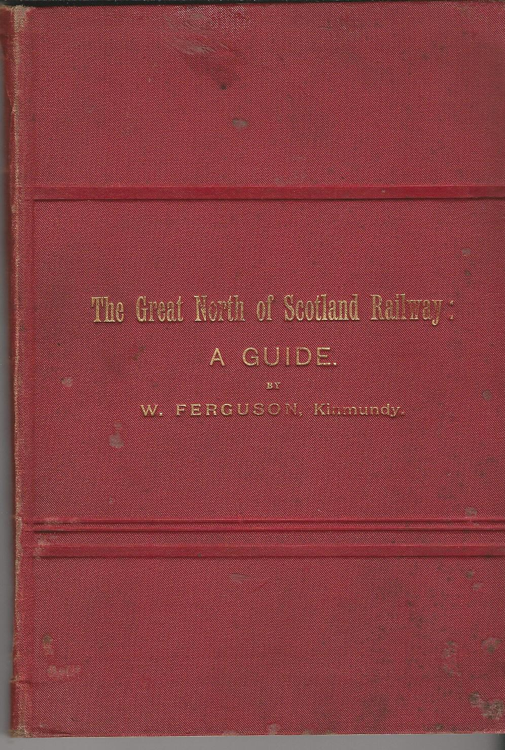 Image for The Great North of Scotland Railway: A Guide.