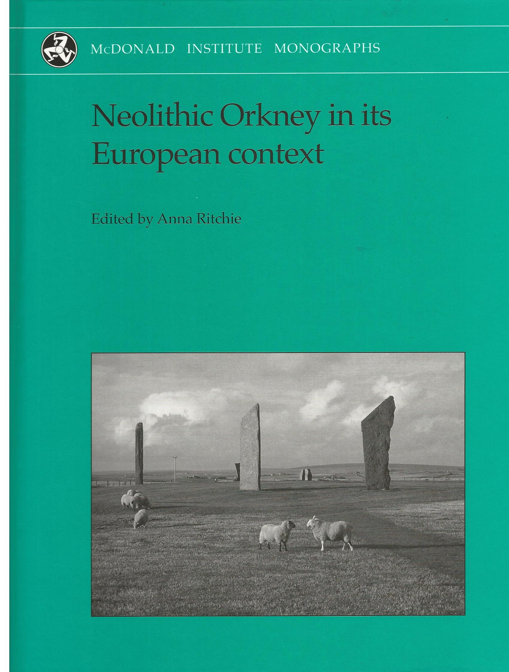 Image for Neolithic Orkney in its European context (Monograph Series)