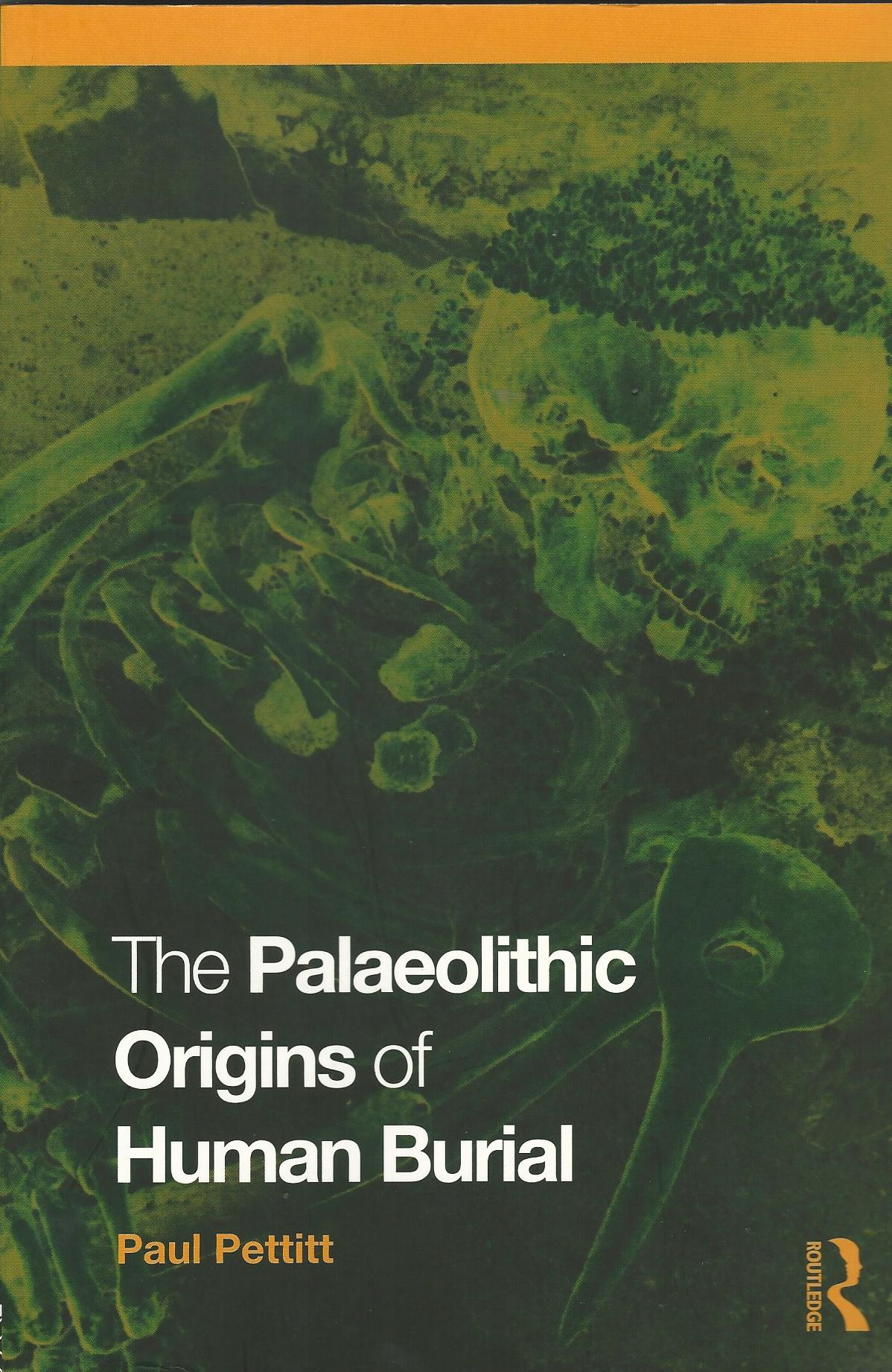 Image for The Palaeolithic Origins of Human Burial