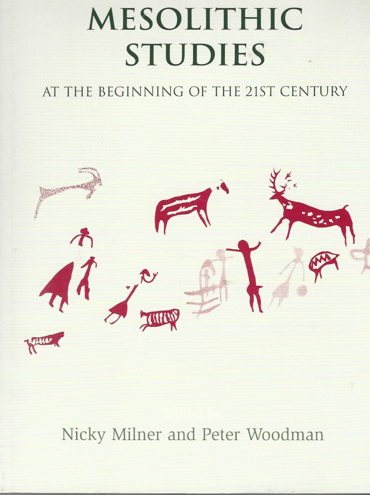 Image for Mesolithic Studies at the Beginning of the 21st Century.