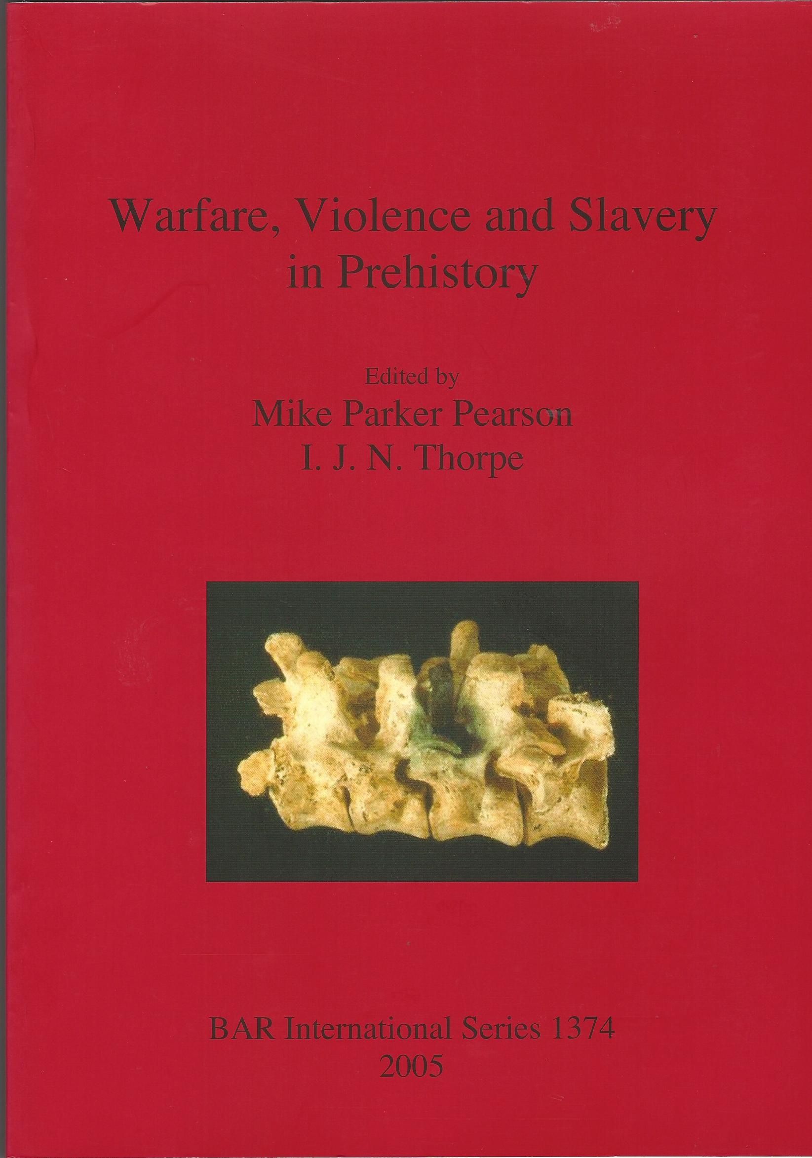 Image for Warfare, Violence and Slavery in Prehistory (BAR International Series)