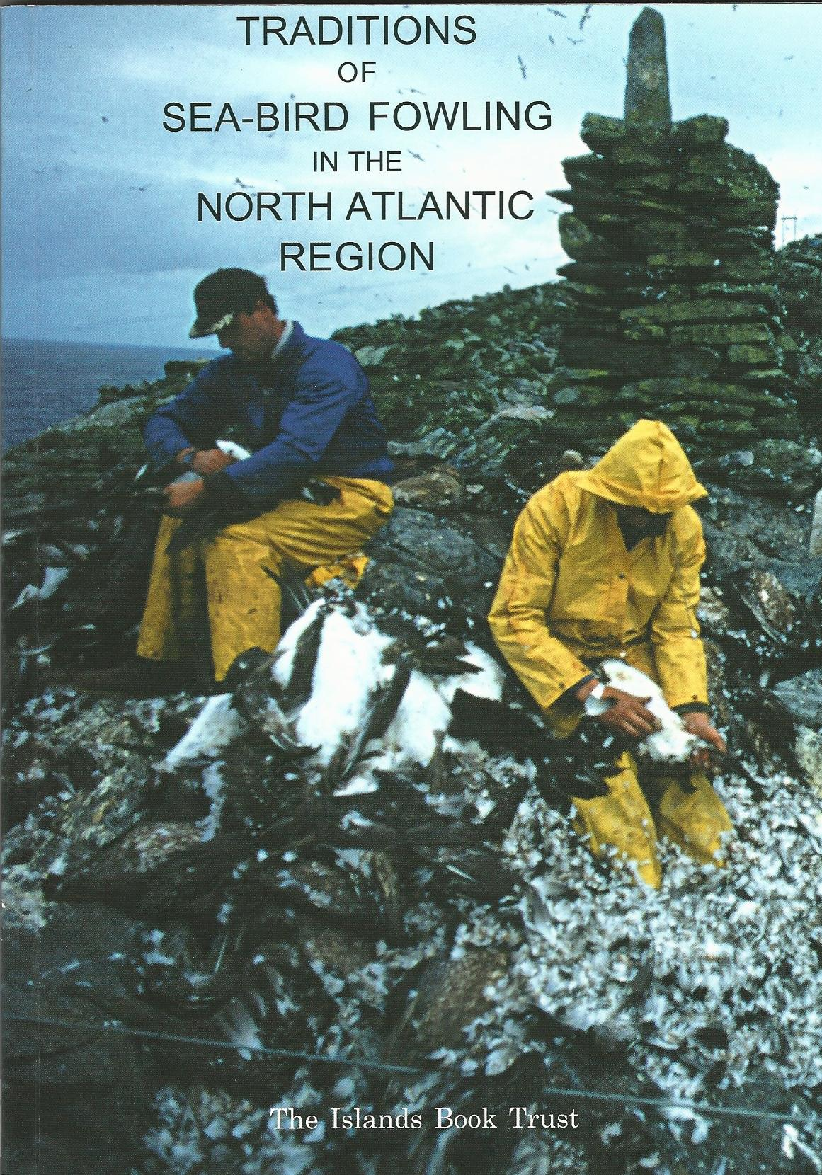 Image for Traditions of Sea-Bird Fowling in the North Atlantic Region