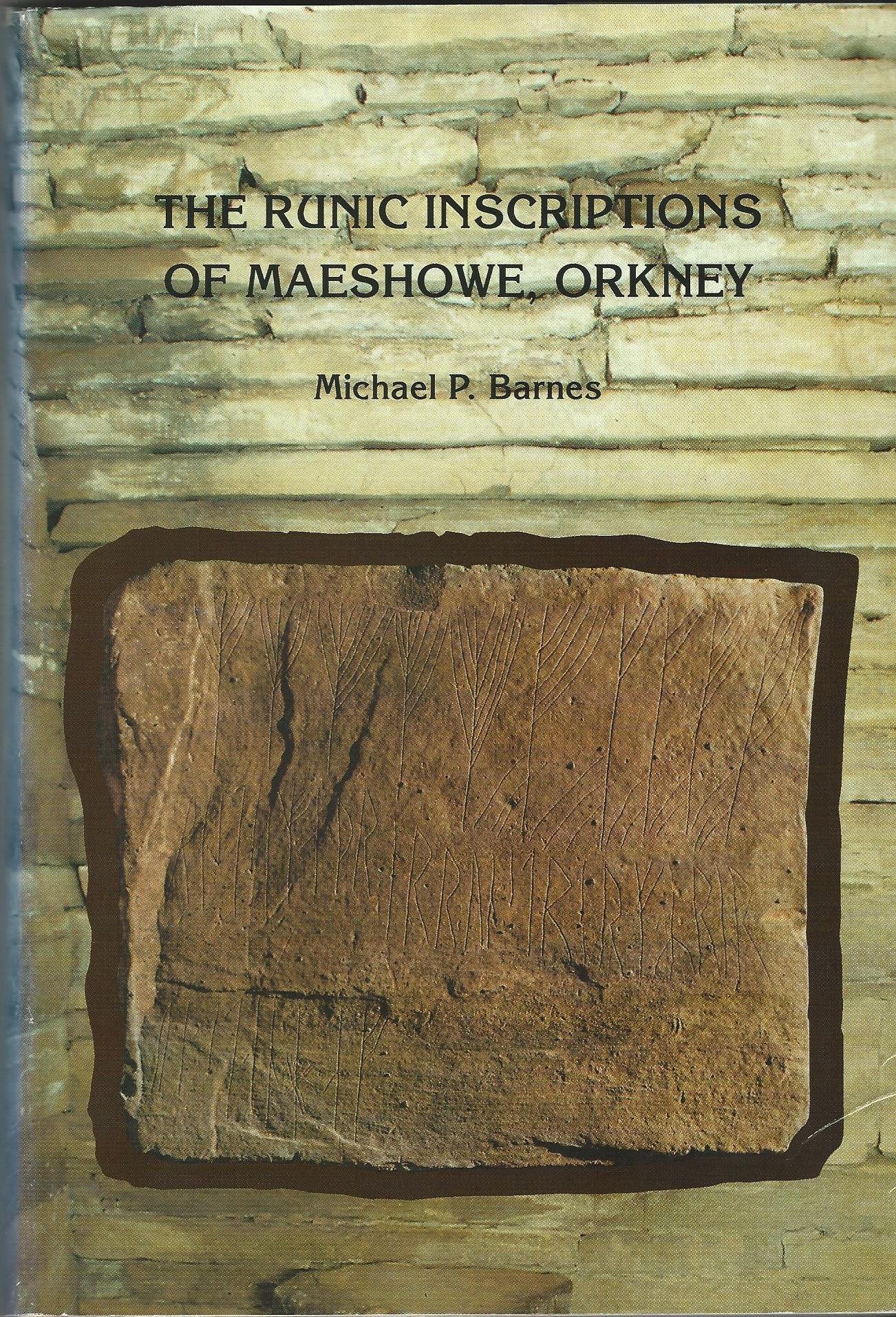 Image for The Runic Inscriptions of Maeshowe, Orkney