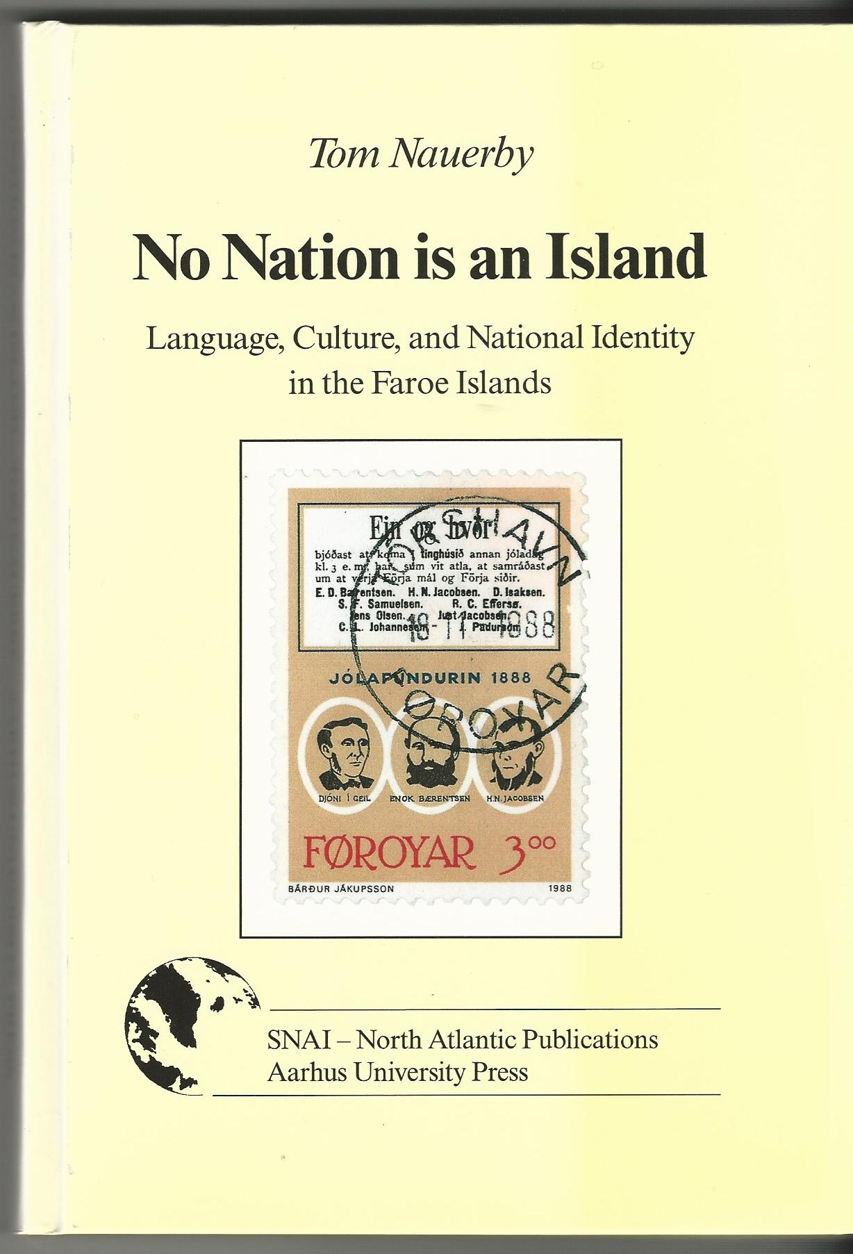 Image for No Nation is an Island: Language, Culture and National Identity in the Faroe Islands (NORTH ATLANTIC MONOGRAPHS)