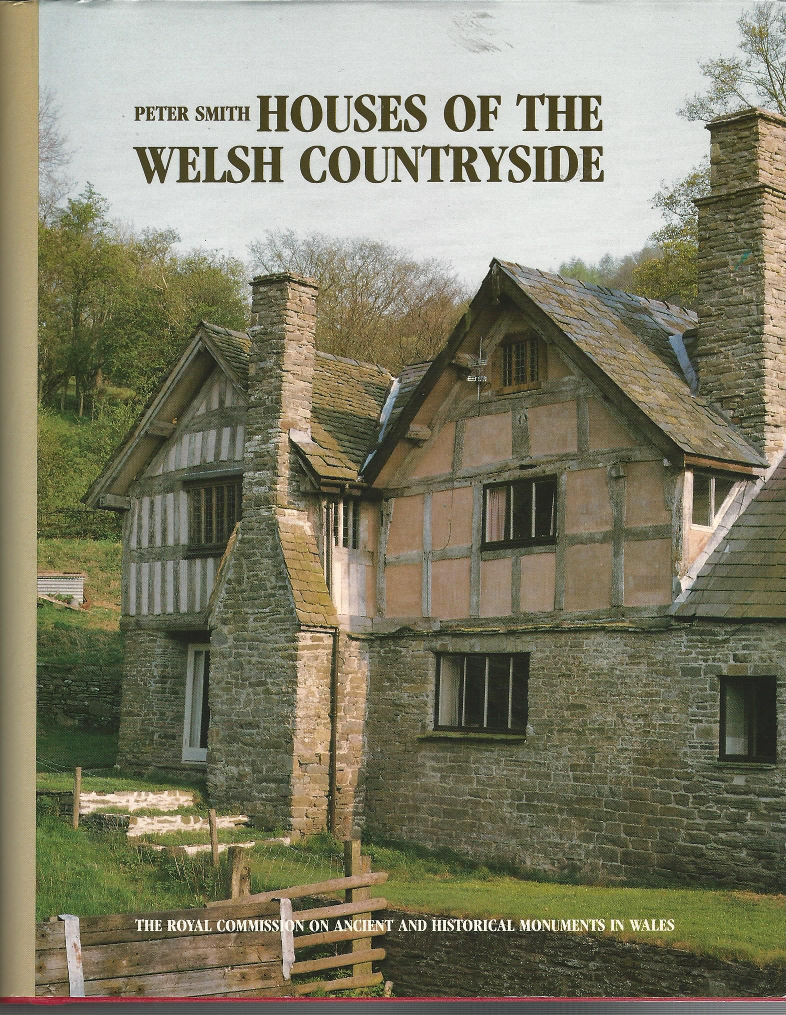 Image for Houses of the Welsh Countryside: A Study in Historical Geography.