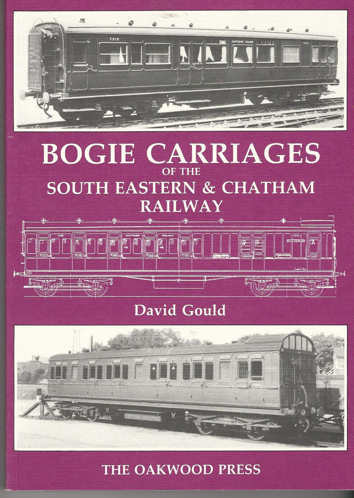 Image for Bogie Carriages of the South East and Chatham Railway.
