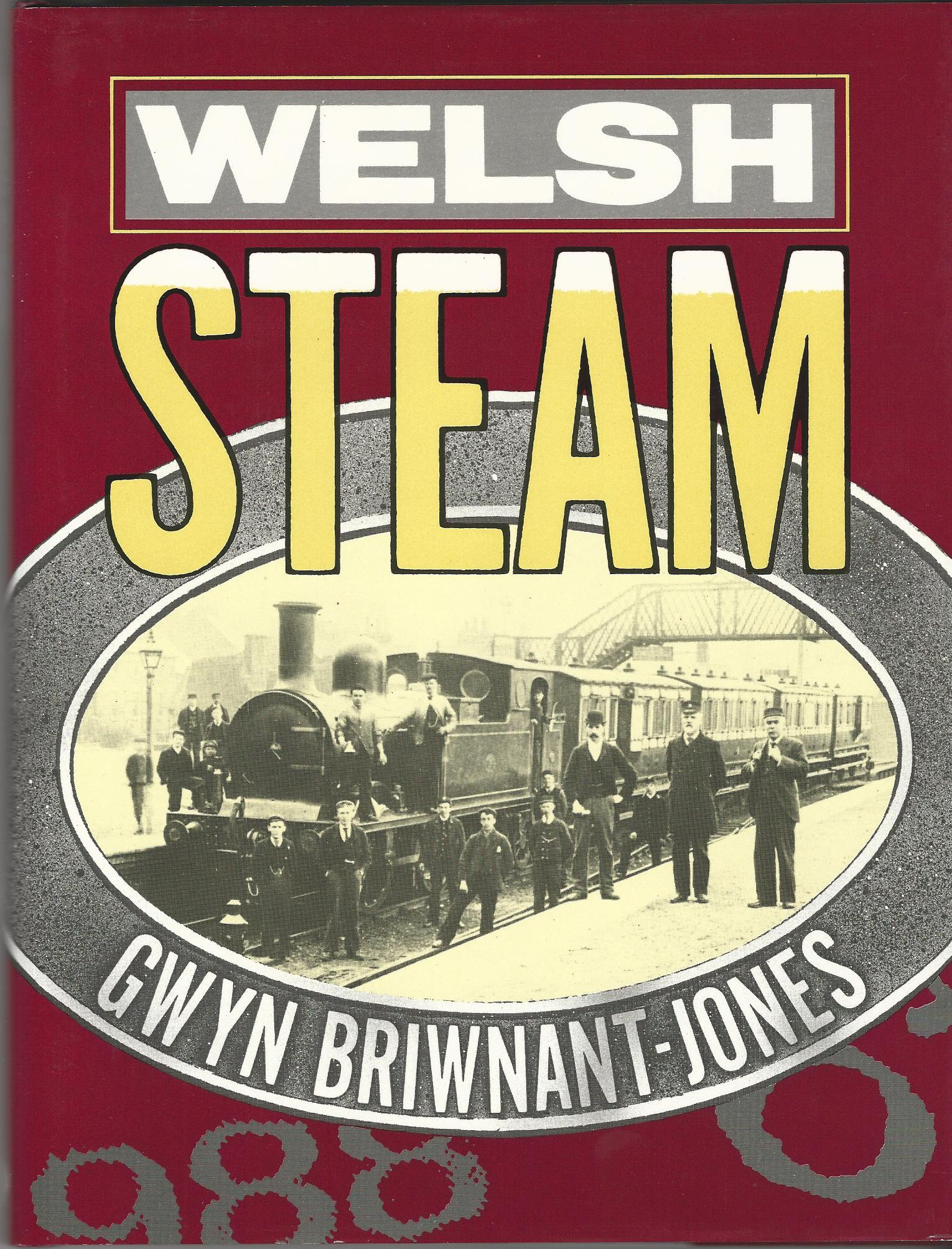 Image for Welsh Steam: Railway Photographs at the National Library of Wales