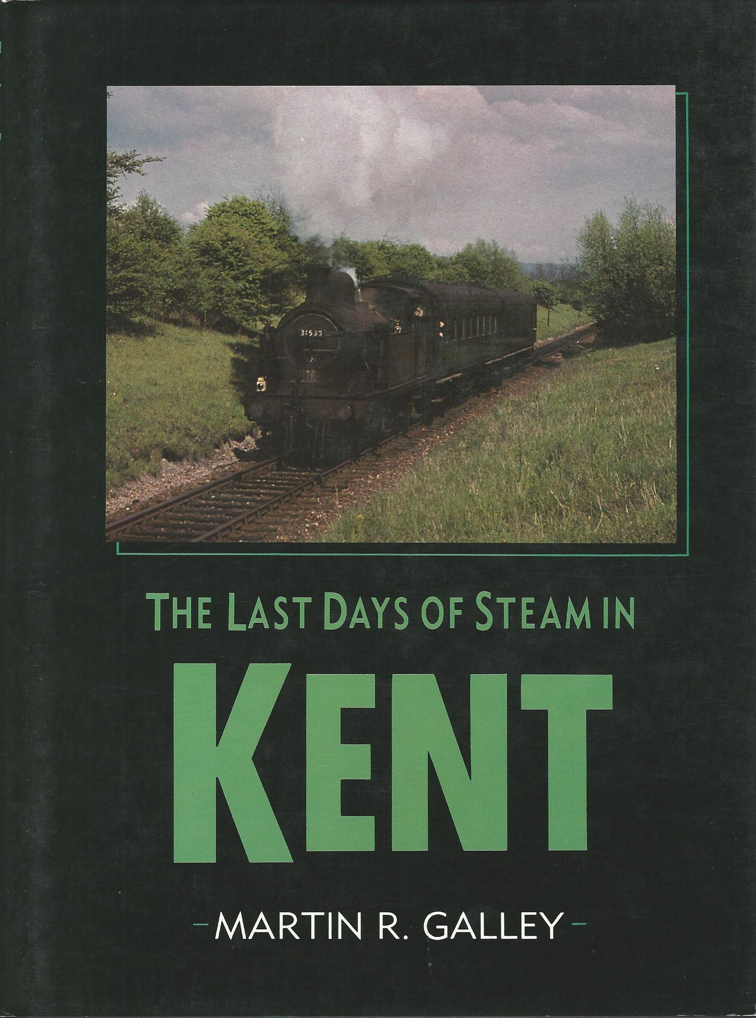 Image for The Last Days of Steam in Kent