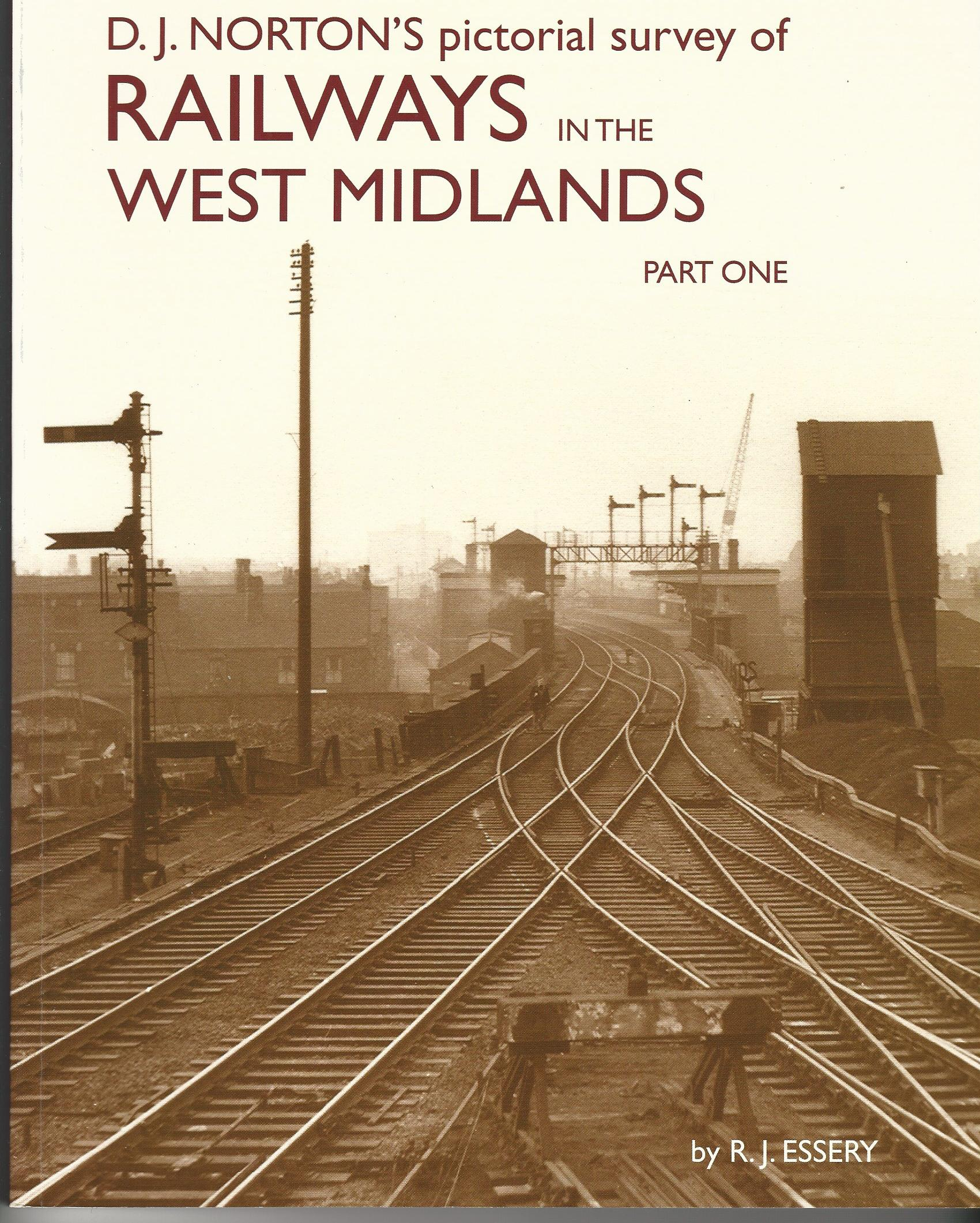Image for D.J. Norton's Pictorial Survey of Railways in the West Midlands: Part one (LMS Midland Division)