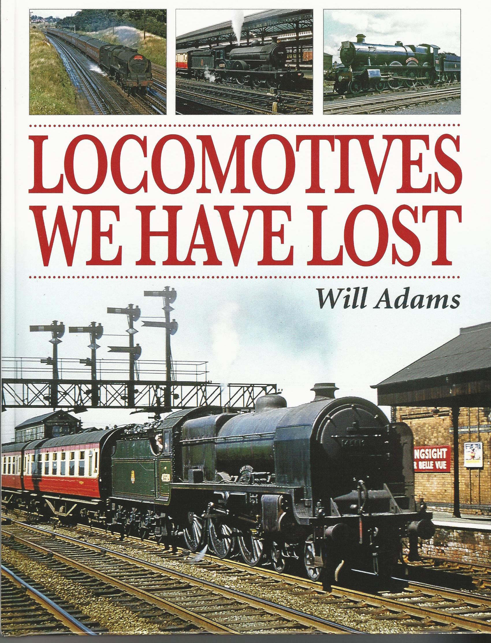 Image for Locomotives We Have Lost.