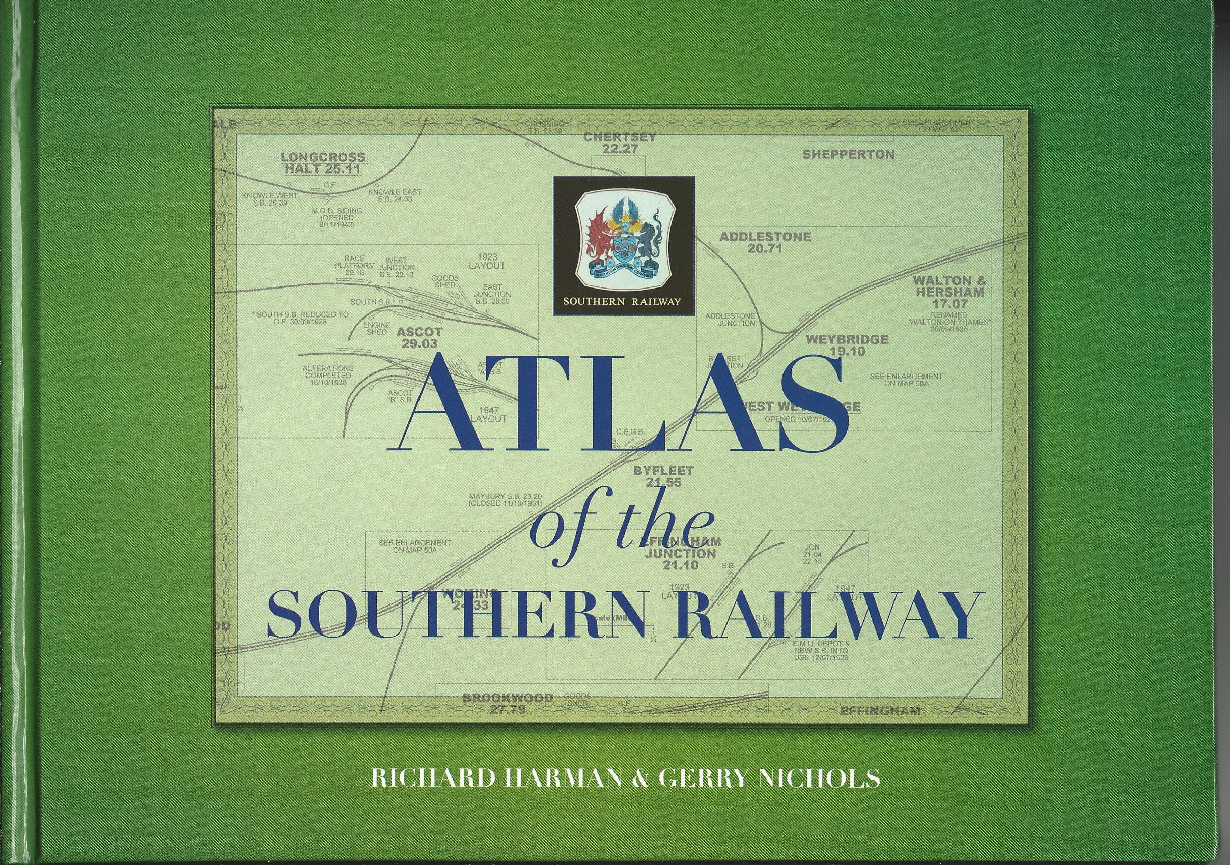 Image for Atlas of the Southern Railway.
