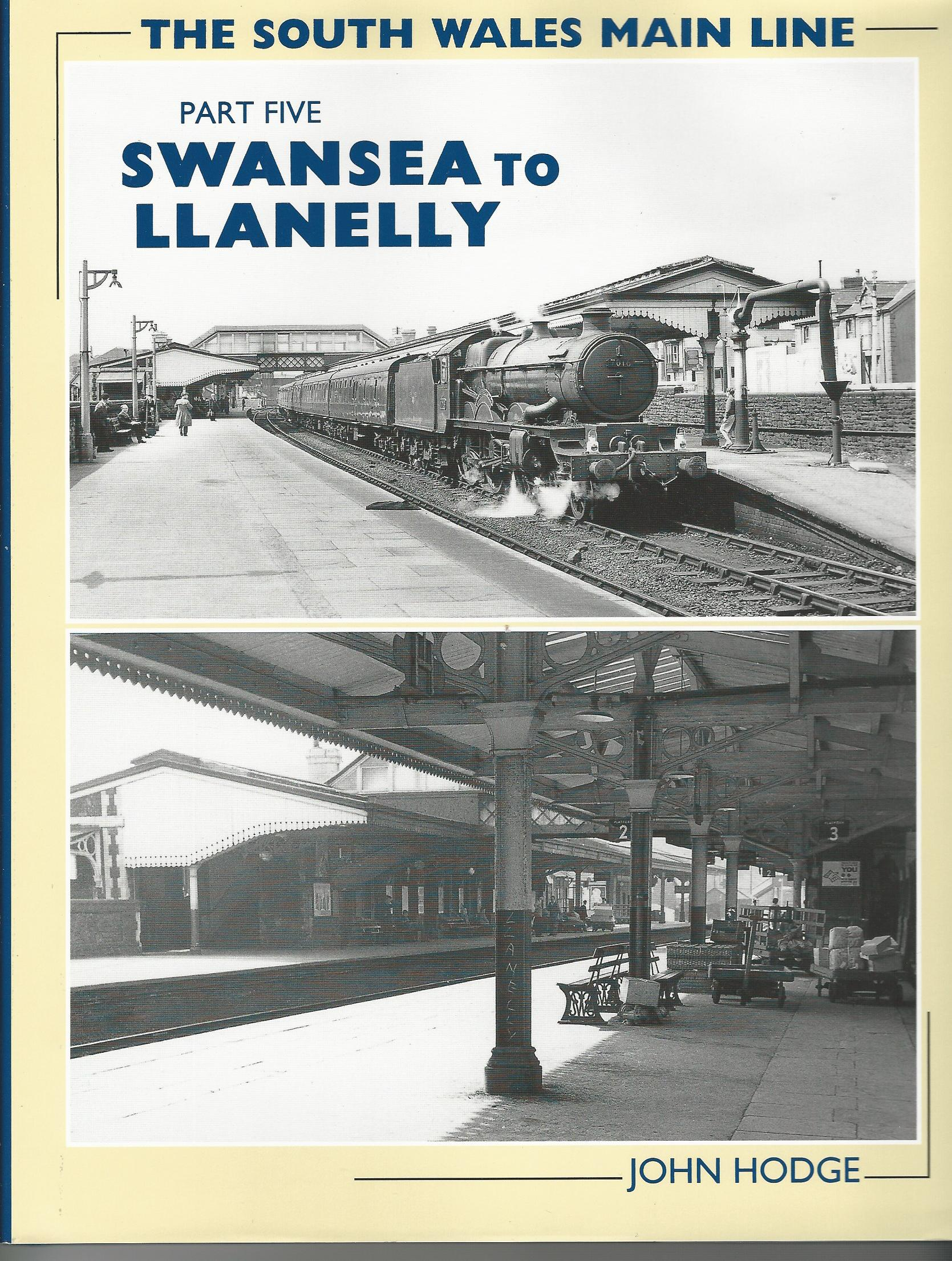 Image for The South Wales Main Line: in five volumes.