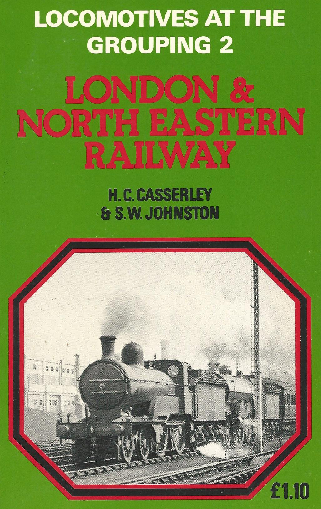 Image for Locomotives at the Grouping 2: London & the North Eastern Railway.