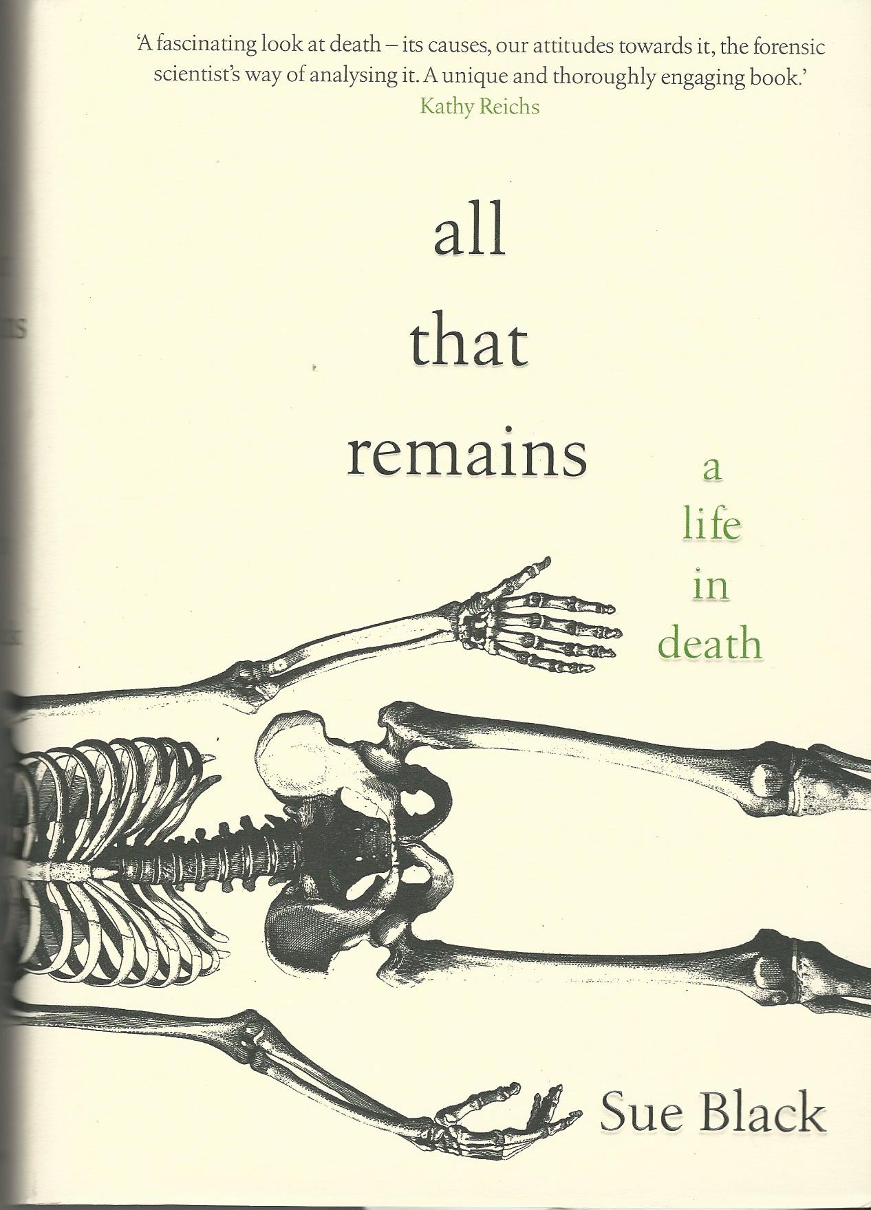 Image for All That Remains: A Life in Death