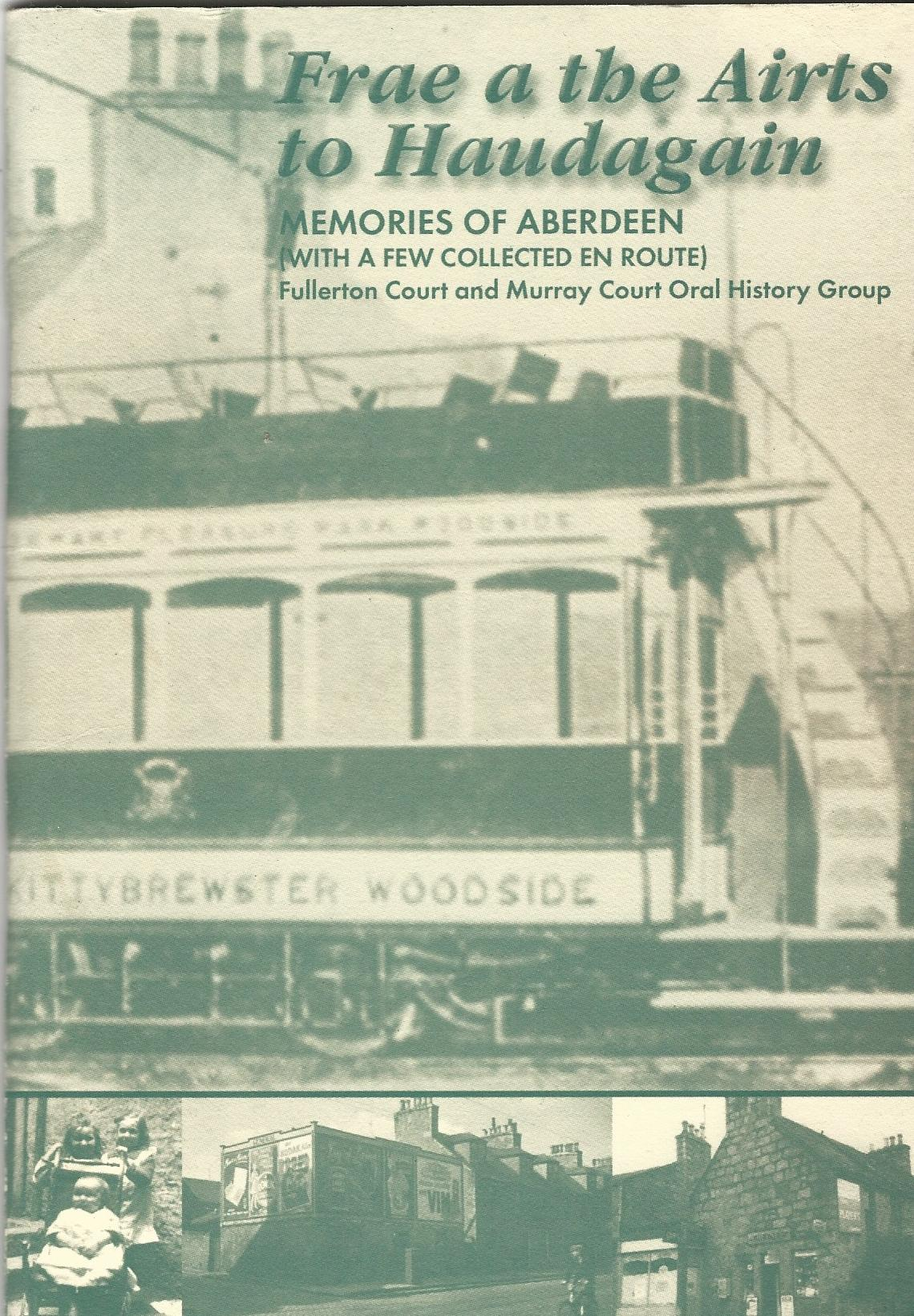 Image for Frae a the Airts to Haudagain: Memories of Aberdeen (with a few collected en route)