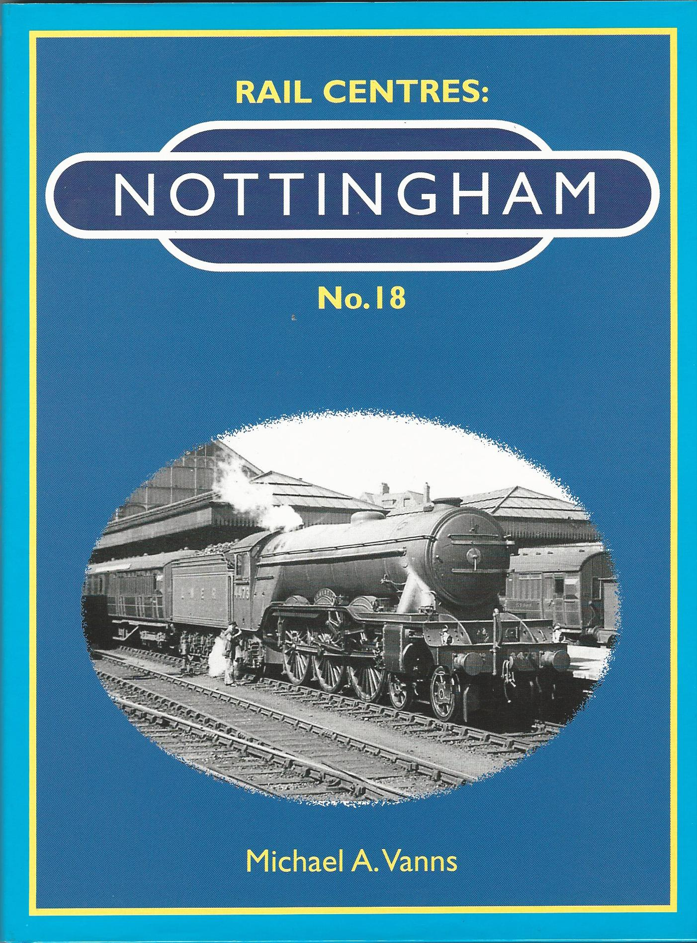 Image for Rail Centres: Nottingham No. 18