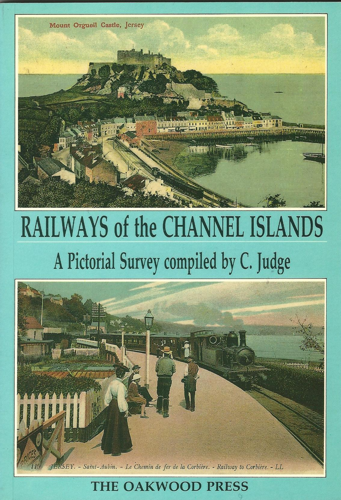 Image for Railways of the Channel Islands: A Pictorial Survey