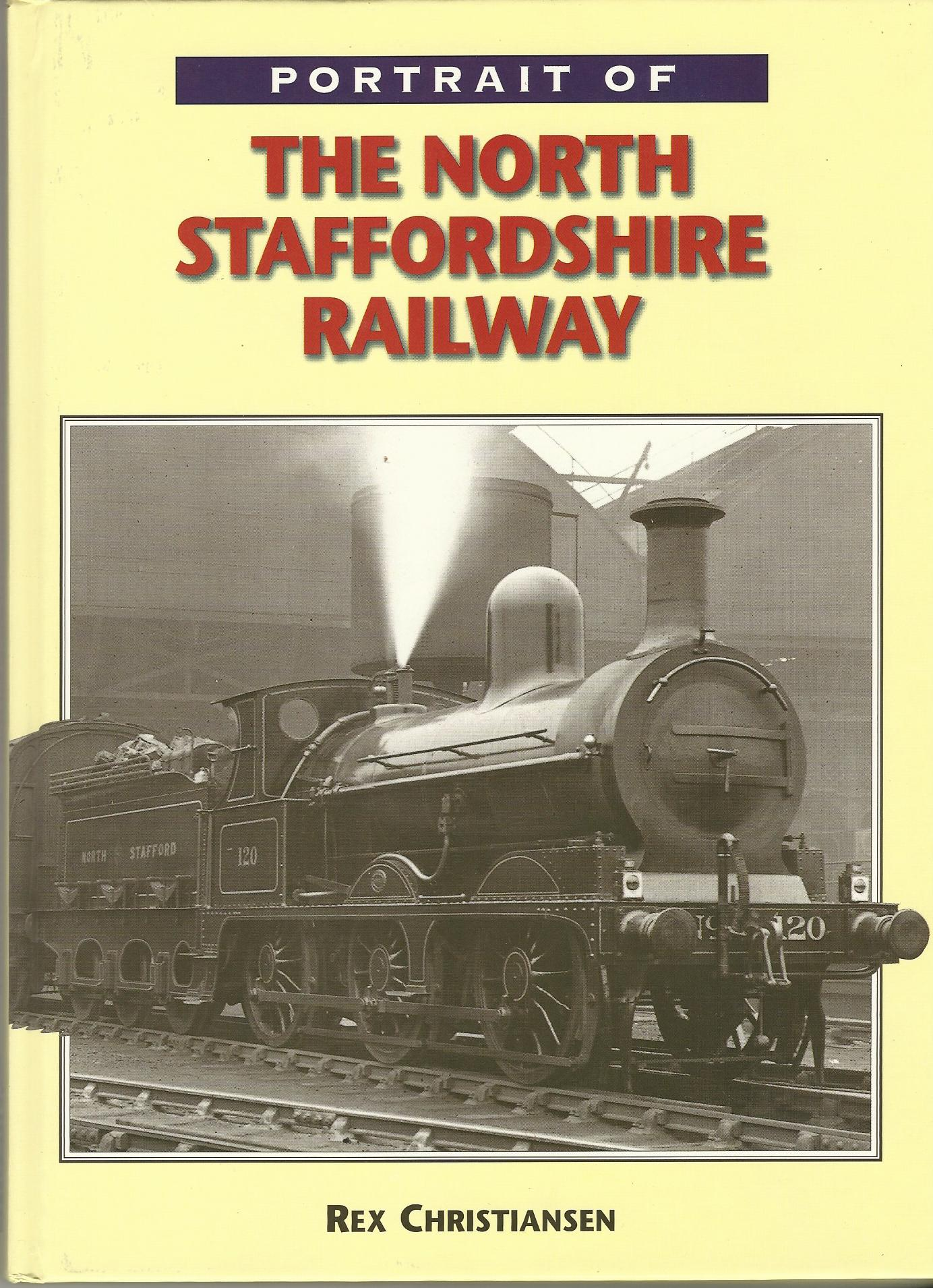 Image for Portrait of North Staffordshire Railway