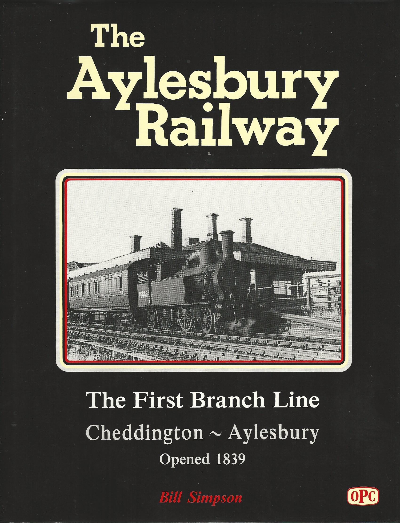 Image for Aylesbury Railway: The First Branch Line