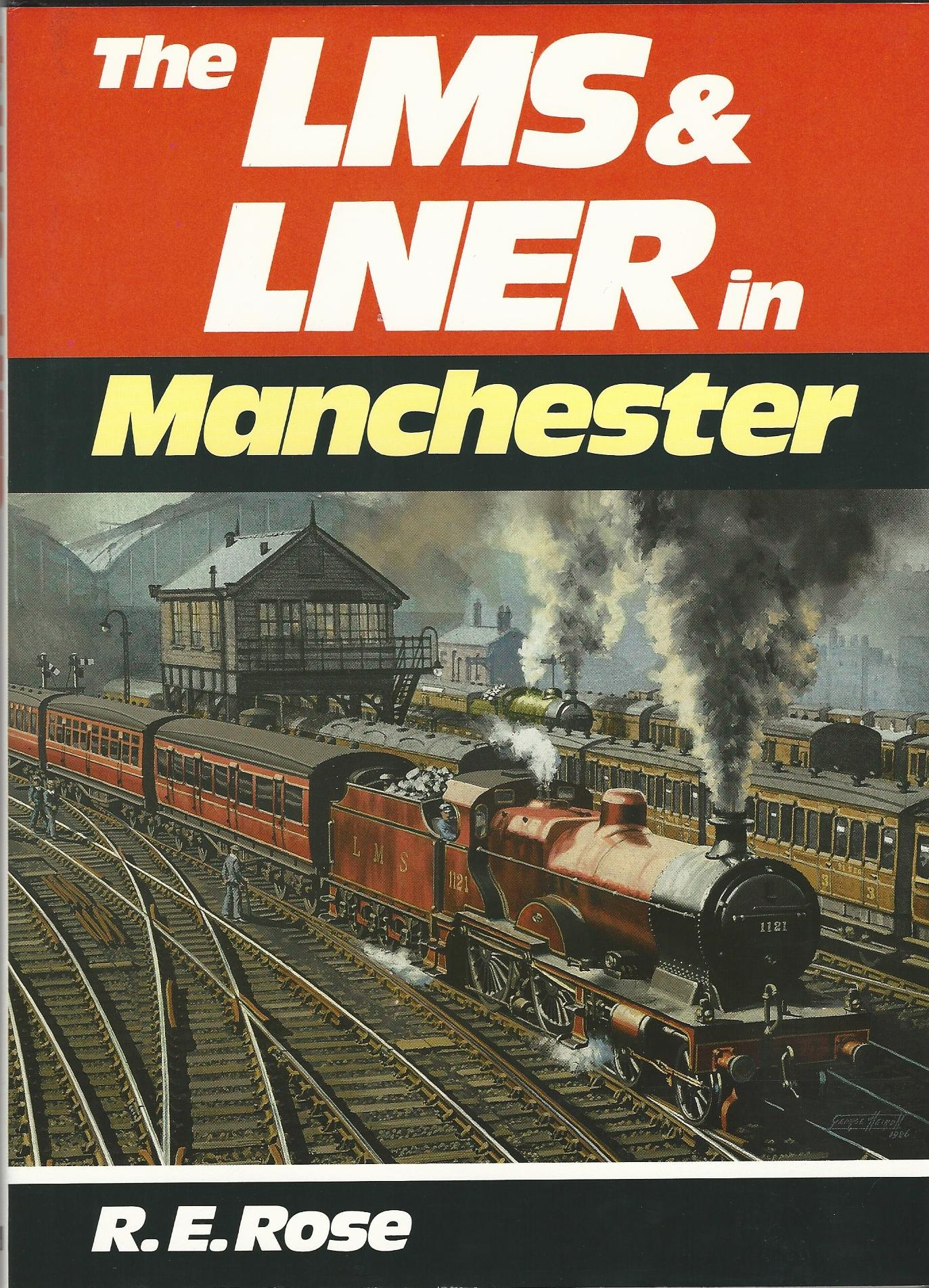 Image for The LMS & LNER in Manchester