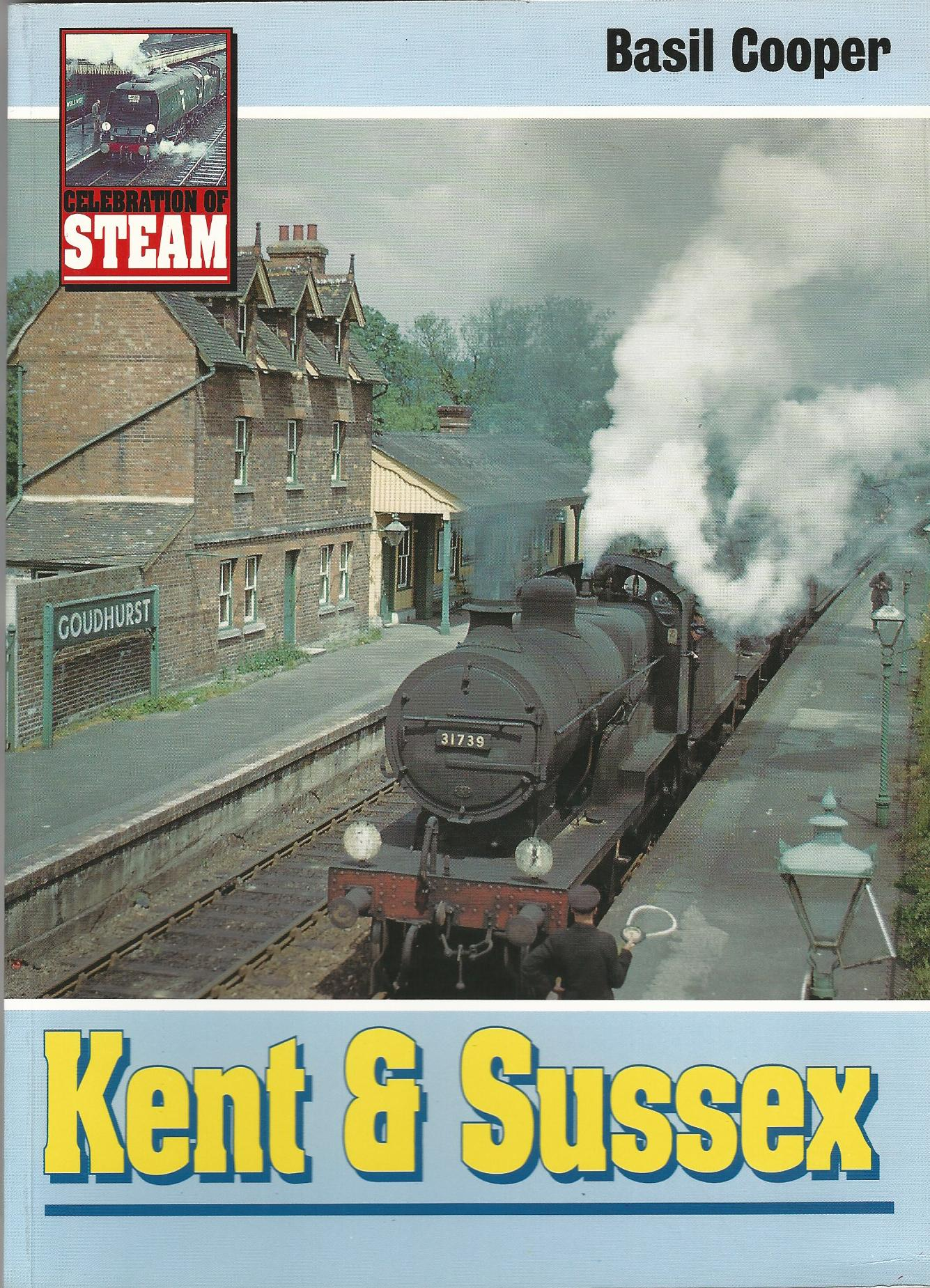 Image for Celebration of Steam : Kent & Sussex