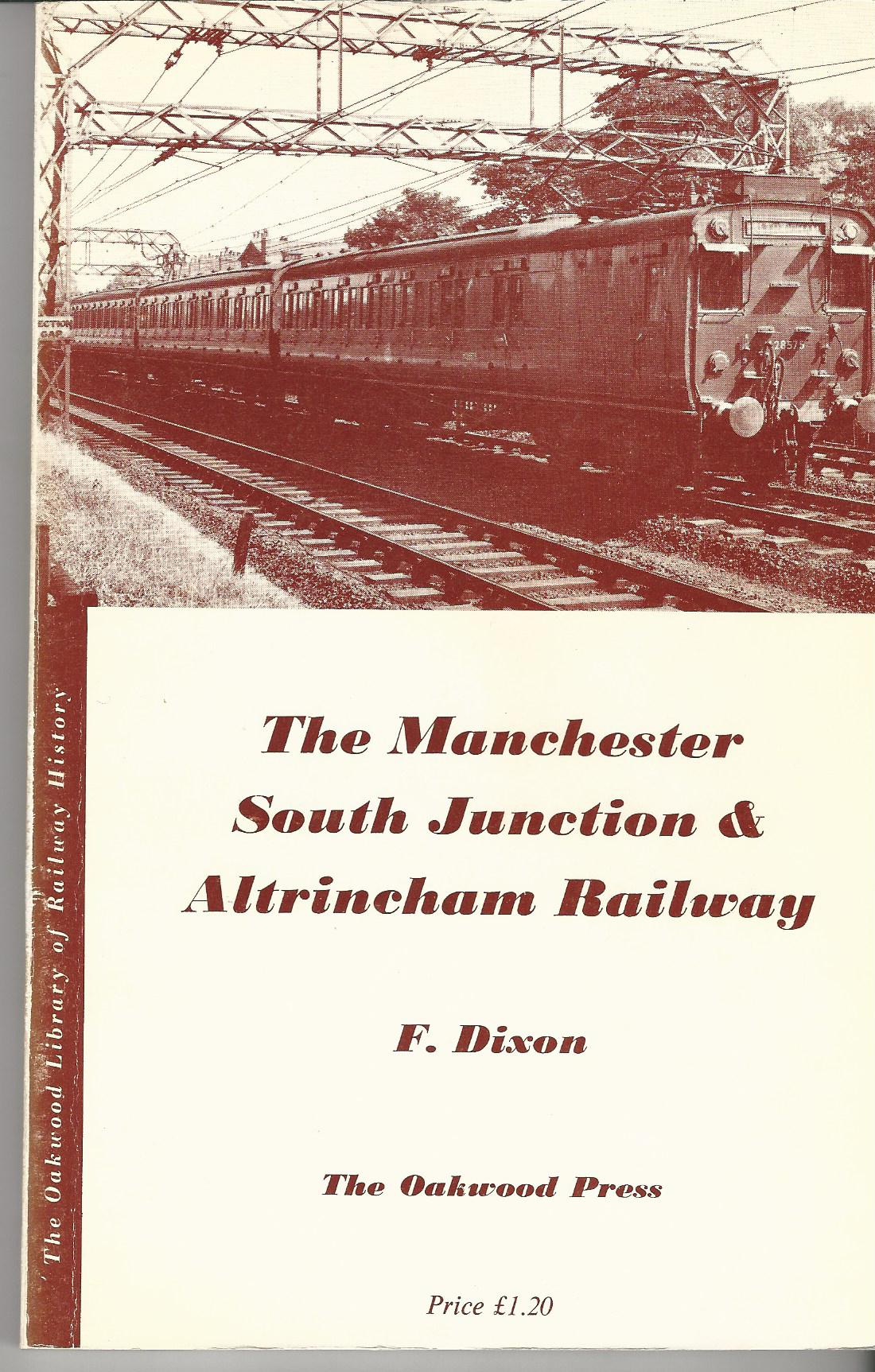 Image for The Manchester South Junction & Altrincham Railway.